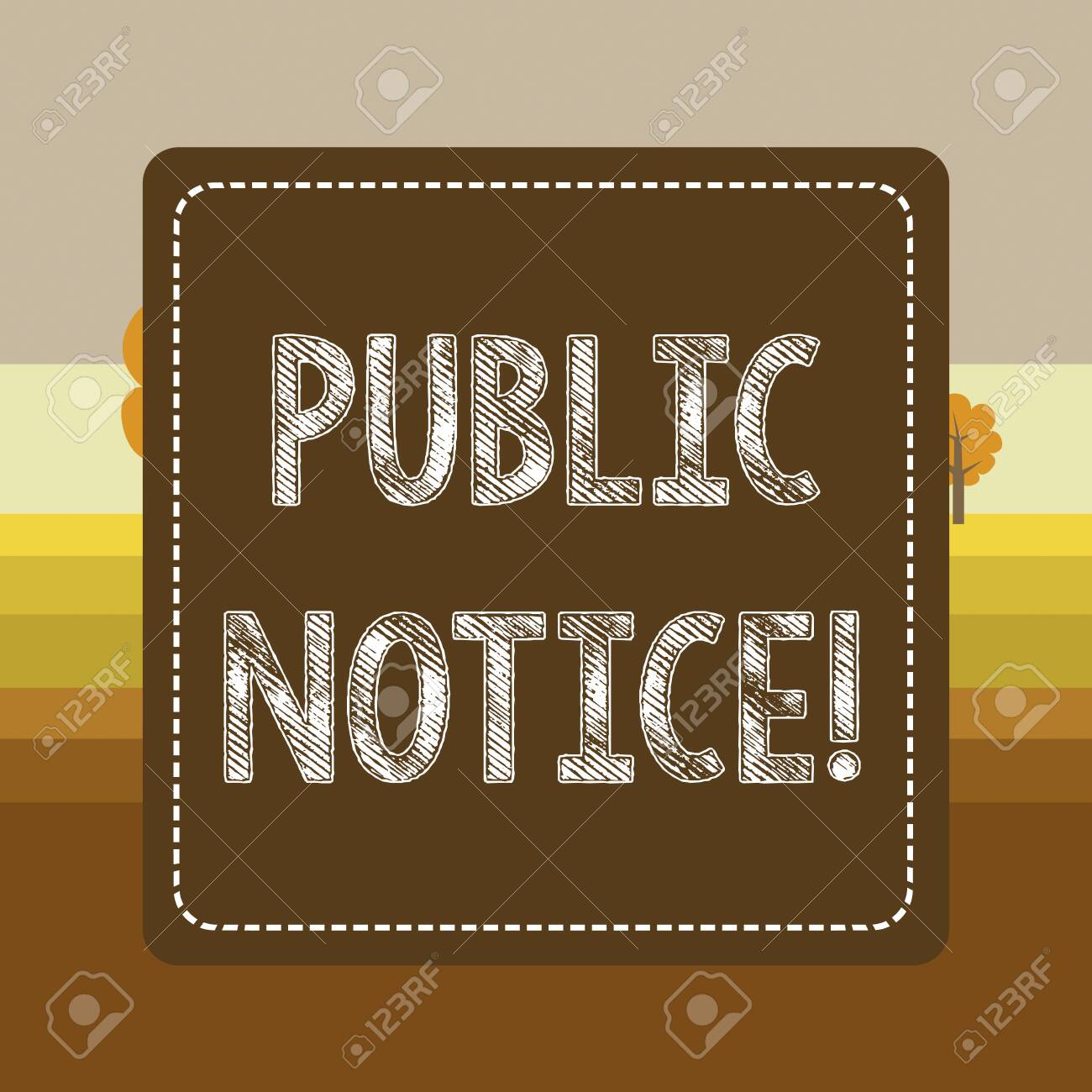 Text sign showing Public Notice  Business photo showcasing Announcements