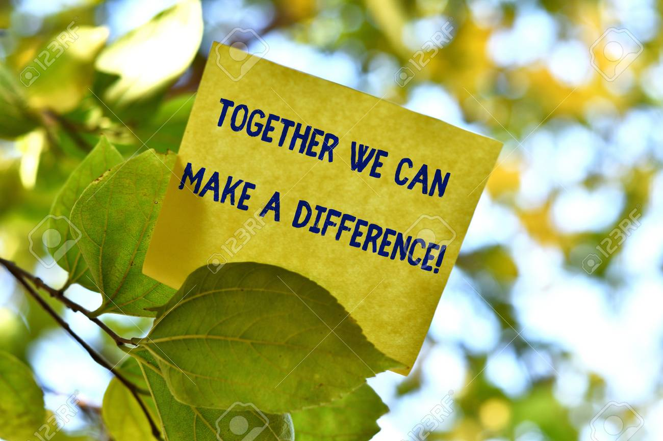 Word writing text Together We Can Make A Difference. Business photo showcasing be very important some way in like team or group Piece of square paper use to give notation on tree leaf under sunny day - 124598343