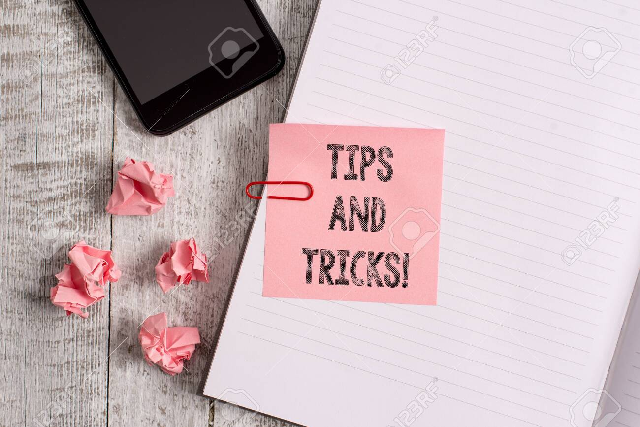 Conceptual hand writing showing Tips And Tricks  Concept meaning