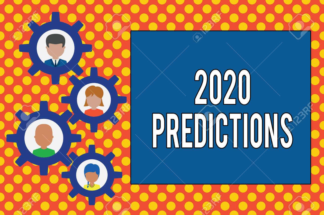 Text sign showing 2020 Predictions  Business photo showcasing
