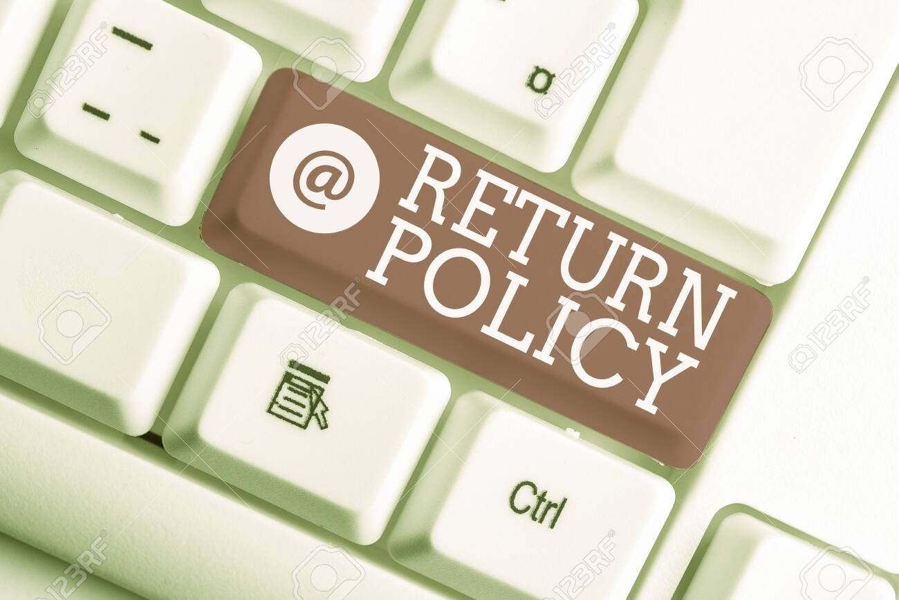 Writing note showing Return Policy. Business concept for Tax Reimbursement Retail Terms and Conditions on Purchase White pc keyboard with note paper above the white background - 129853566