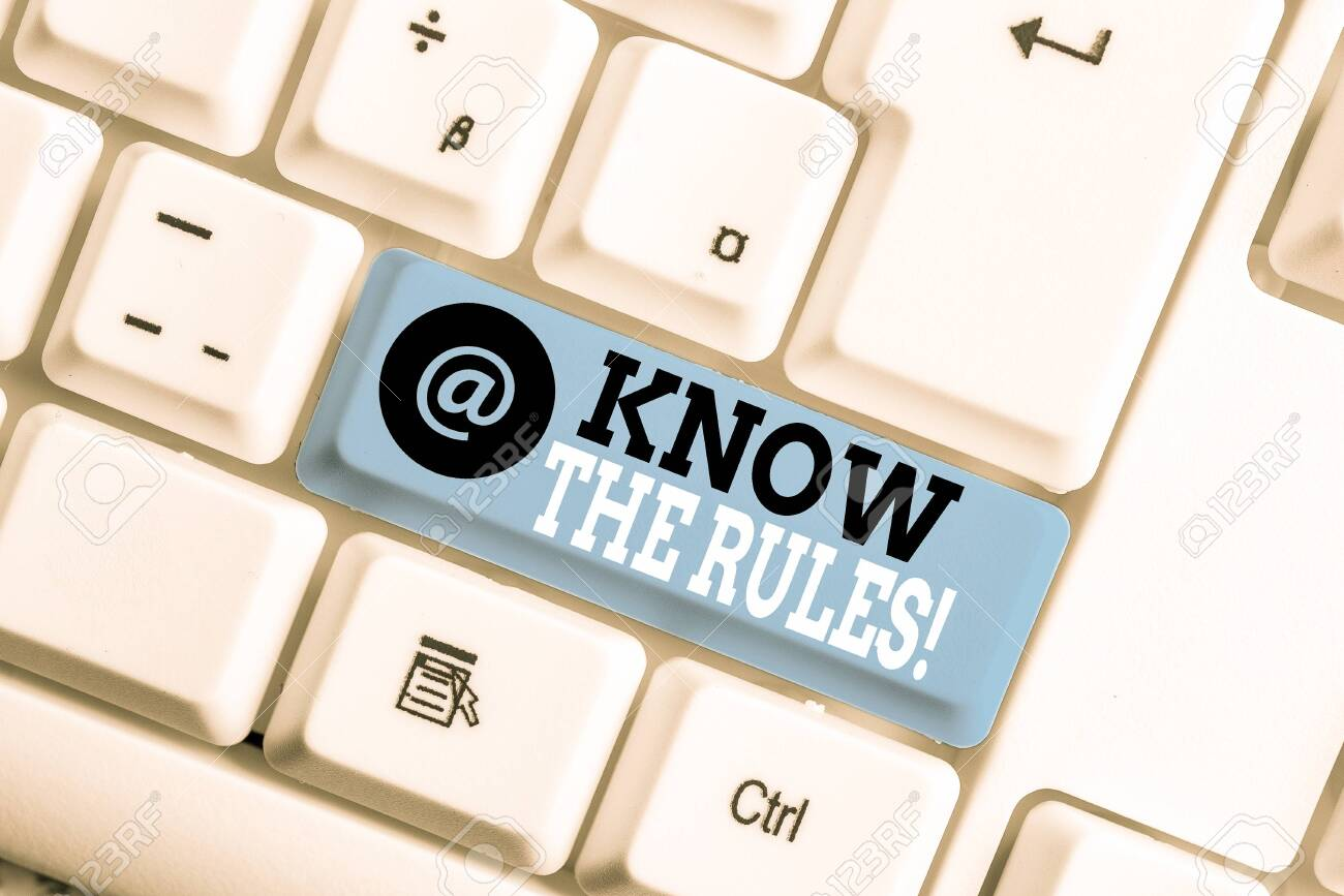 Text sign showing Know The Rules. Business photo showcasing set explicit or regulation principles governing conduct White pc keyboard with empty note paper above white background key copy space - 130025811