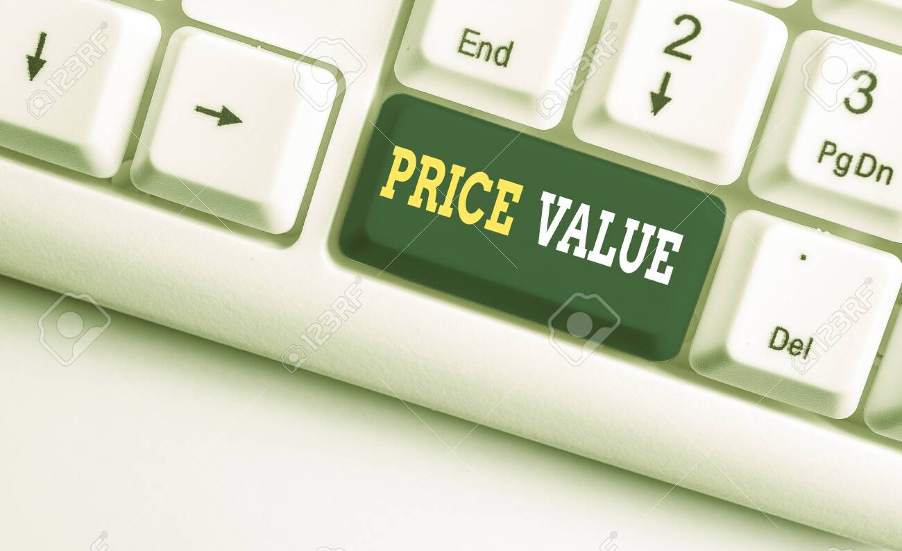 Conceptual hand writing showing Price Value. Concept meaning strategy which sets cost primarily but not exclusively White pc keyboard with note paper above the white background - 130185960