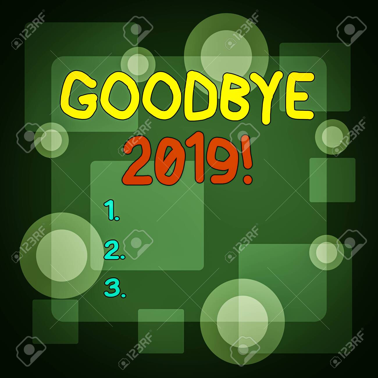 Writing note showing Goodbye 2019. Business concept for express good wishes when parting or at the end of last year Different Size SemiTransparent Squares and Concentric Circles Scattered - 136521417