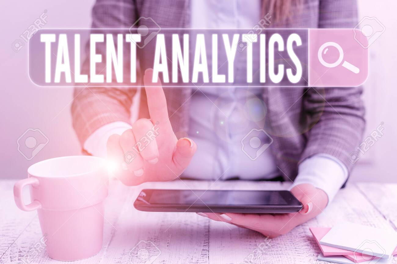 Handwriting text Talent Analytics. Conceptual photo data mining and business analytics technique to talent data Business woman sitting with mobile phone and cup of coffee on the table - 138690443