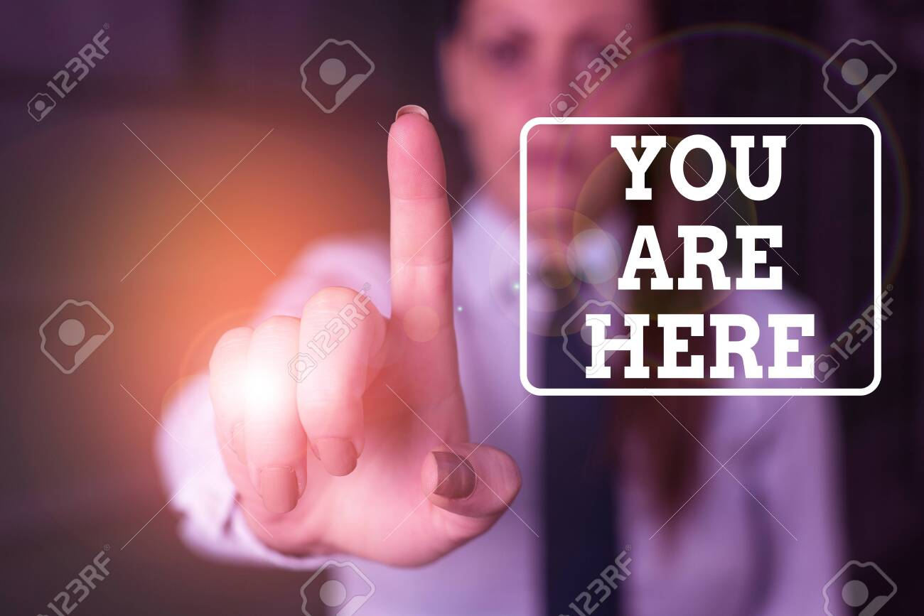 conceptual hand writing showing you are here concept meaning stock photo picture and royalty free image image 138692640 https www 123rf com photo 138692640 conceptual hand writing showing you are here concept meaning this is your location reference point g html