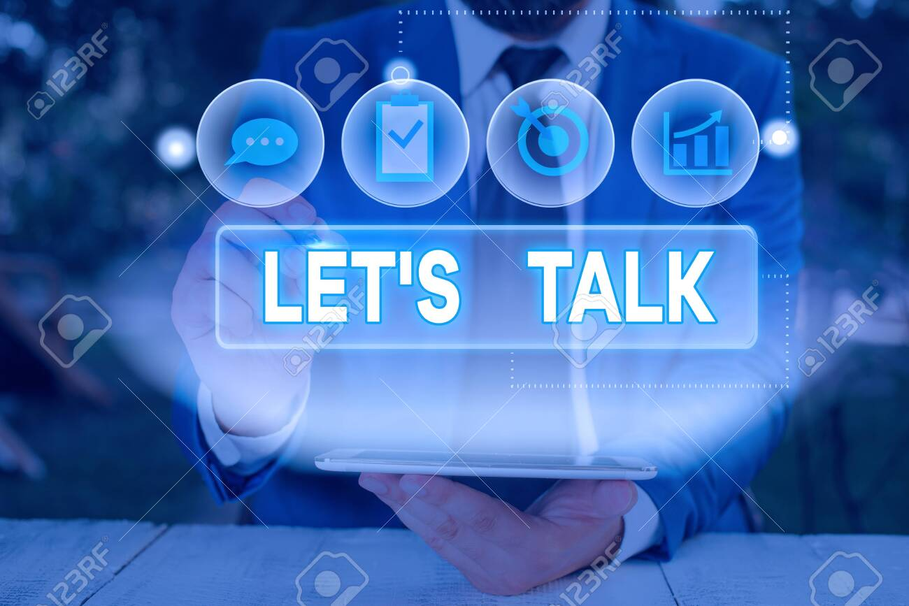 Word writing text Lets Is Talk. Business photo showcasing suggesting..