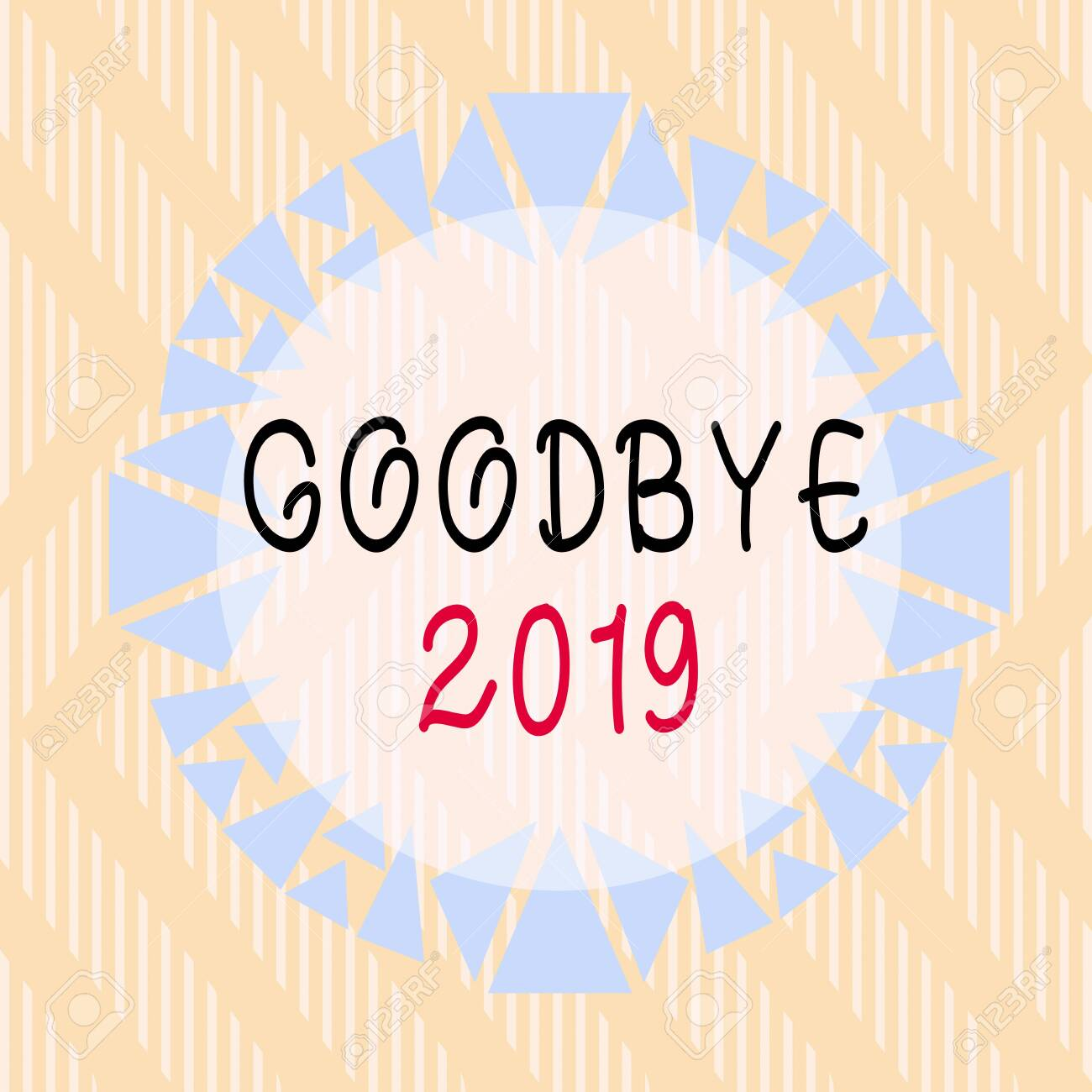 Conceptual hand writing showing Goodbye 2019. Concept meaning expressing good wishes during parting at the end of the year Asymmetrical uneven shaped pattern object multicolour design - 142731130