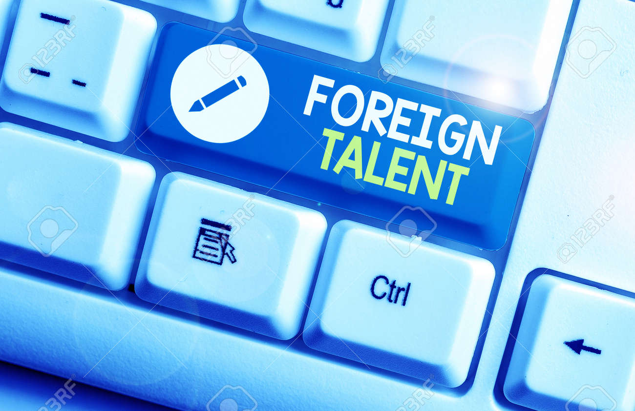 Writing note showing Foreign Talent. Business concept for foreigners with professional qualifications or degrees - 144658300