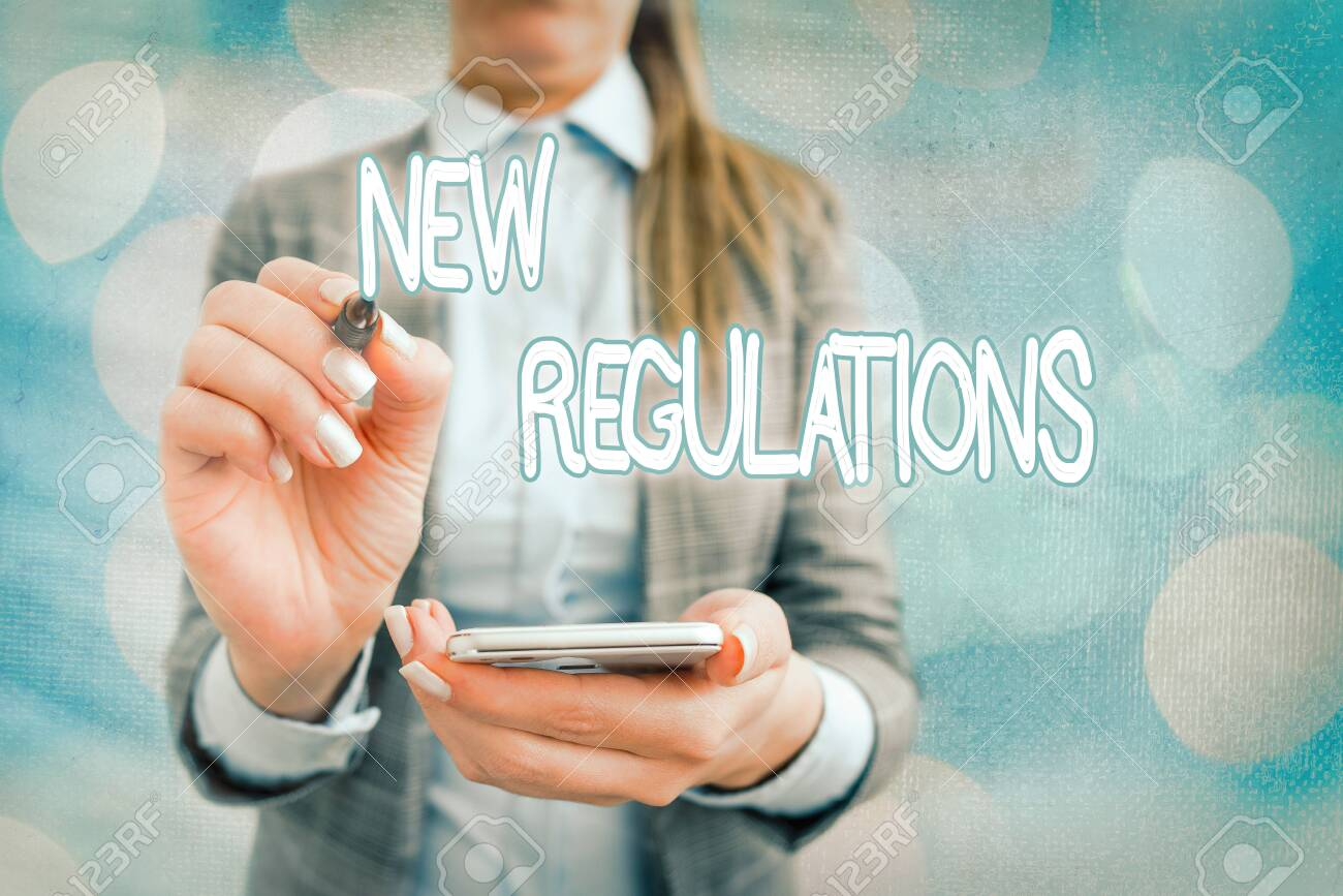 Text sign showing New Regulations. Business photo text Regulation controlling the activity usually used by rules. - 146597699