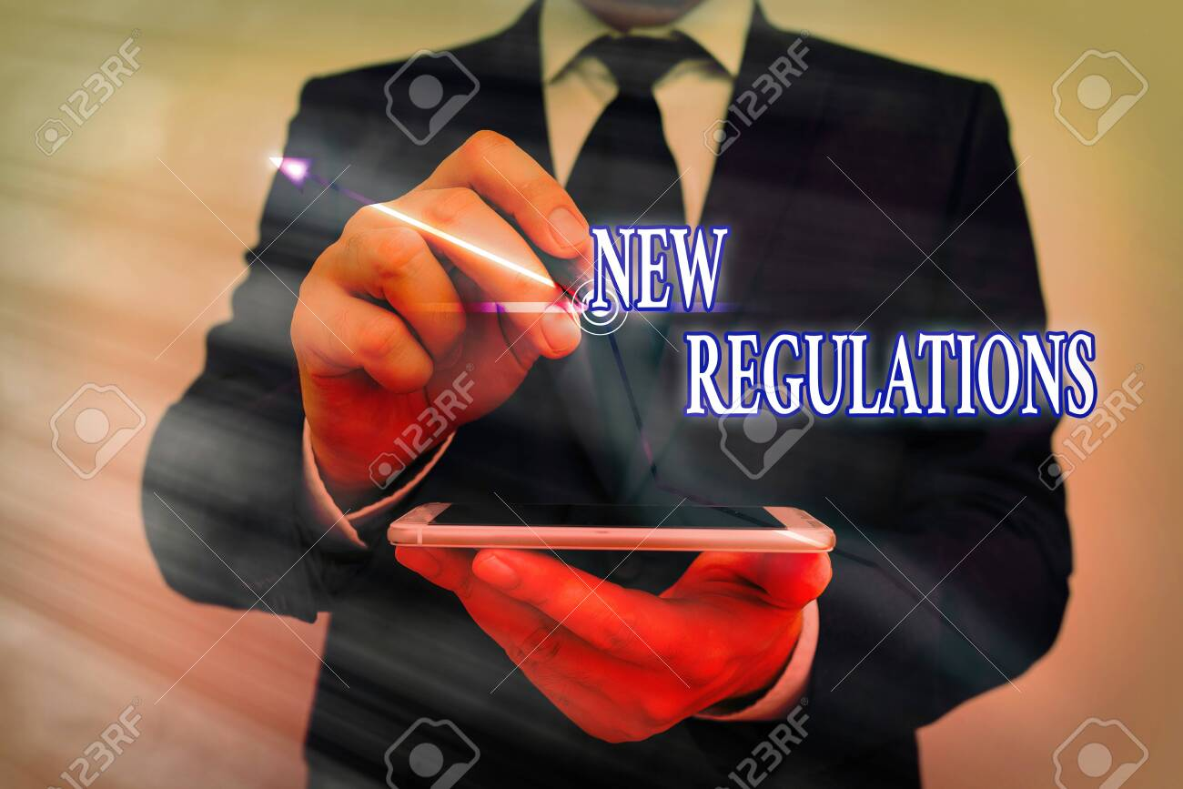 Text sign showing New Regulations. Business photo text Regulation controlling the activity usually used by rules. - 146599145