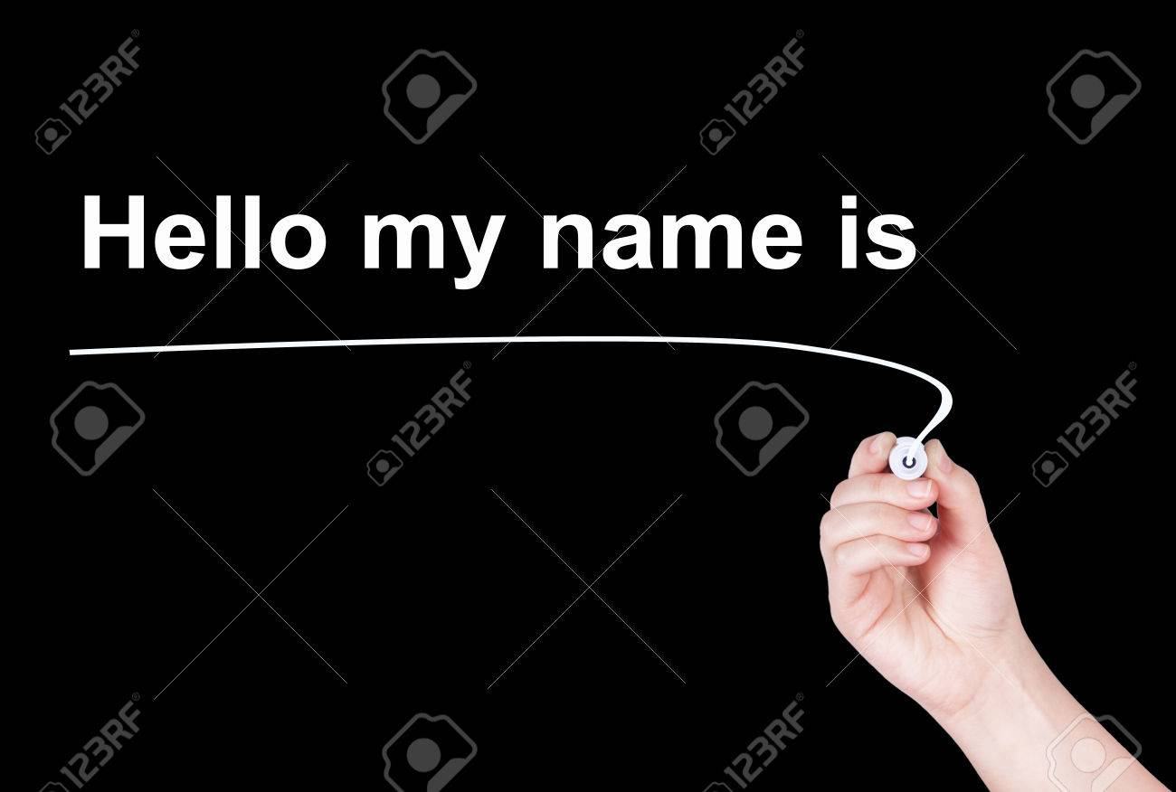 Hello My Name Is Word Write On Black Background By Woman Hand Holding Highlighter Pen Stock
