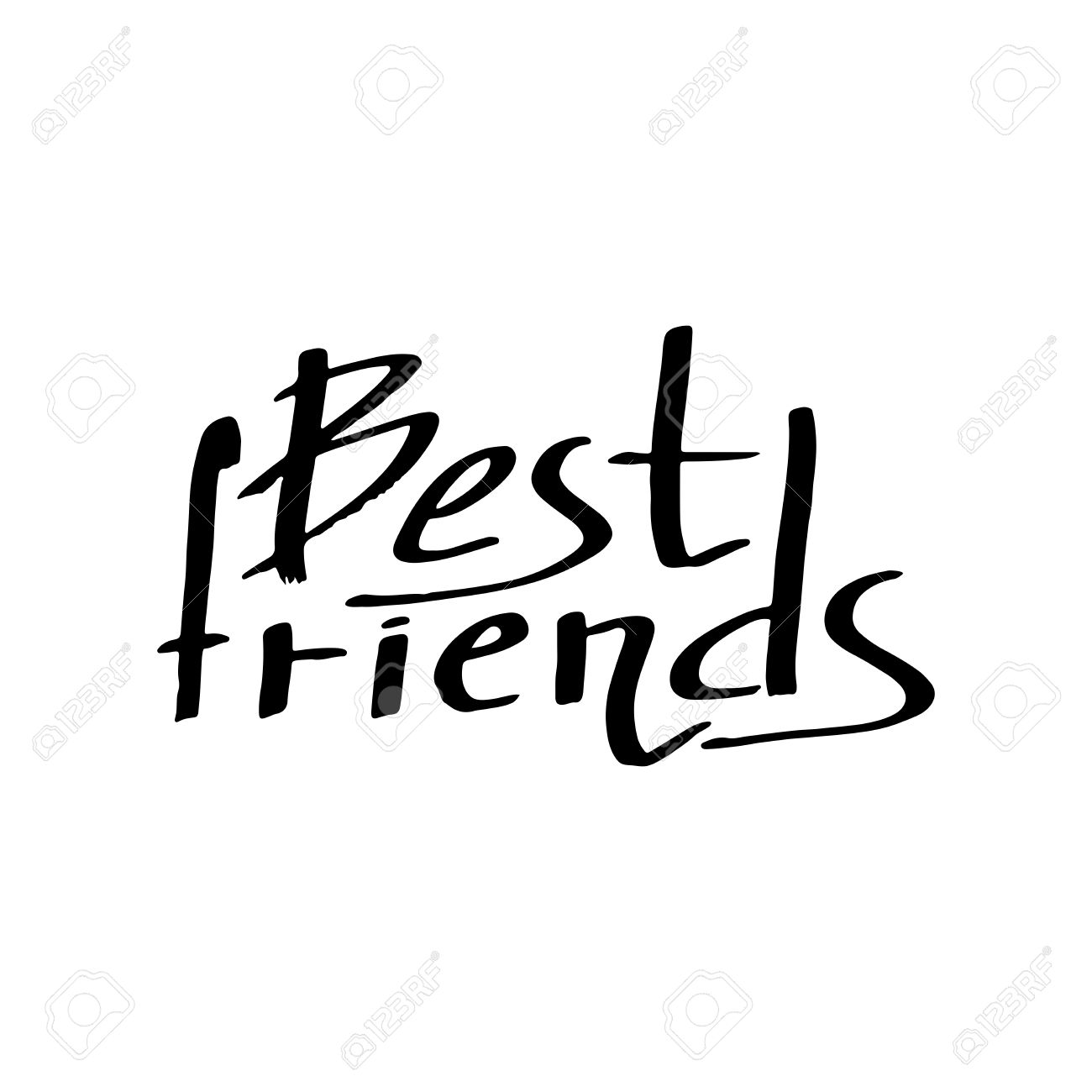 Best Friends: Text On White Background. The Calligraphic Greeting: Best  Friends. Quote