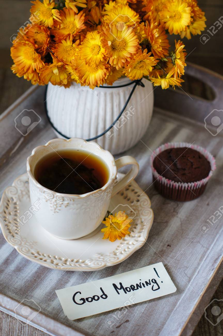 Chocolate Cupcakes Cup Of Tea Good Morning Note And Flowers