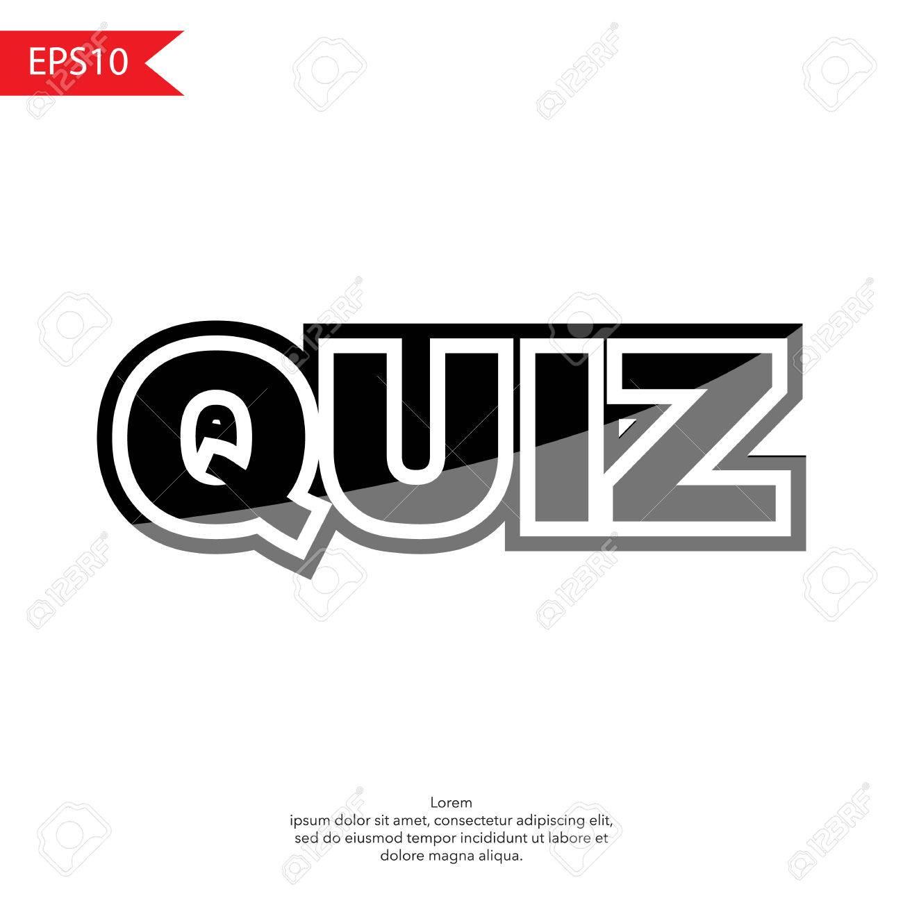 Quiz word text on white background