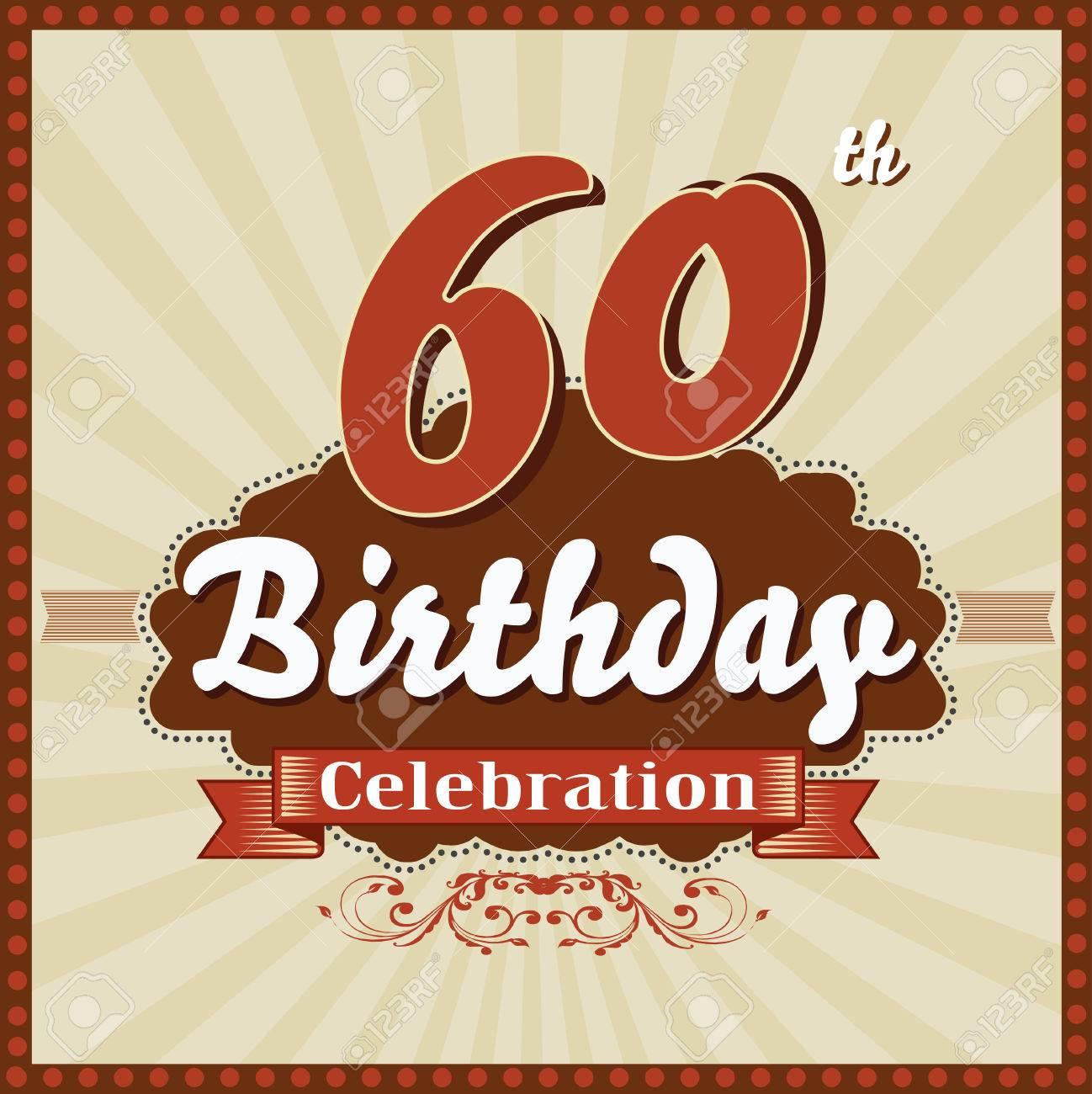 Favoloso 60 Anni Felice Festa Di Compleanno Carta Stile Retrò Vettore Eps10  RM51