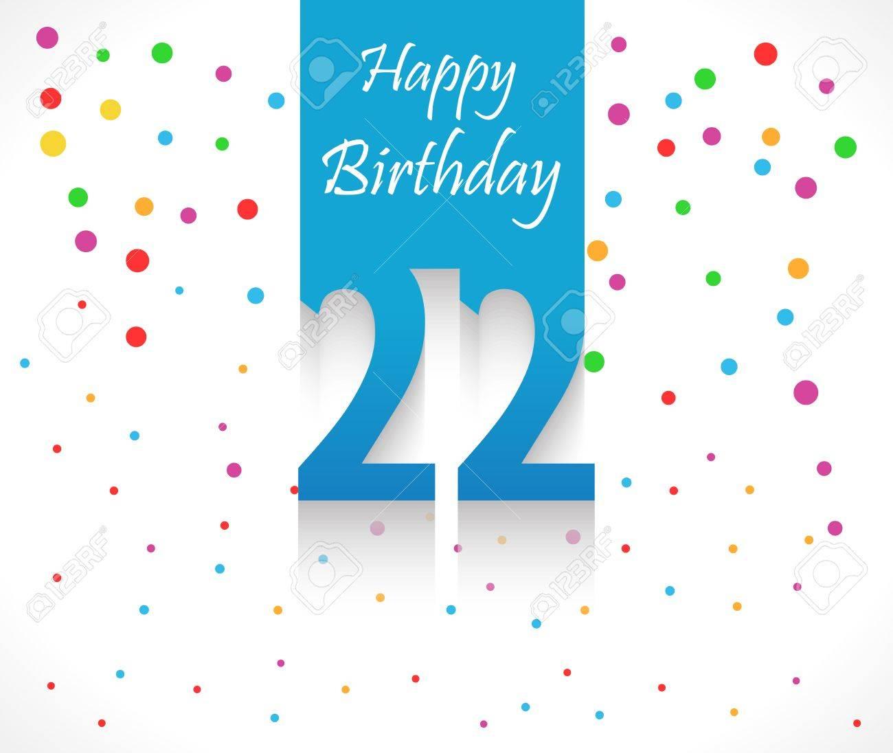 Fond De Joyeux Anniversaire 22 Ans Ou Carte Avec Des Confettis Colores Avec Des Pois Vector Eps10 Clip Art Libres De Droits Vecteurs Et Illustration Image 44394192