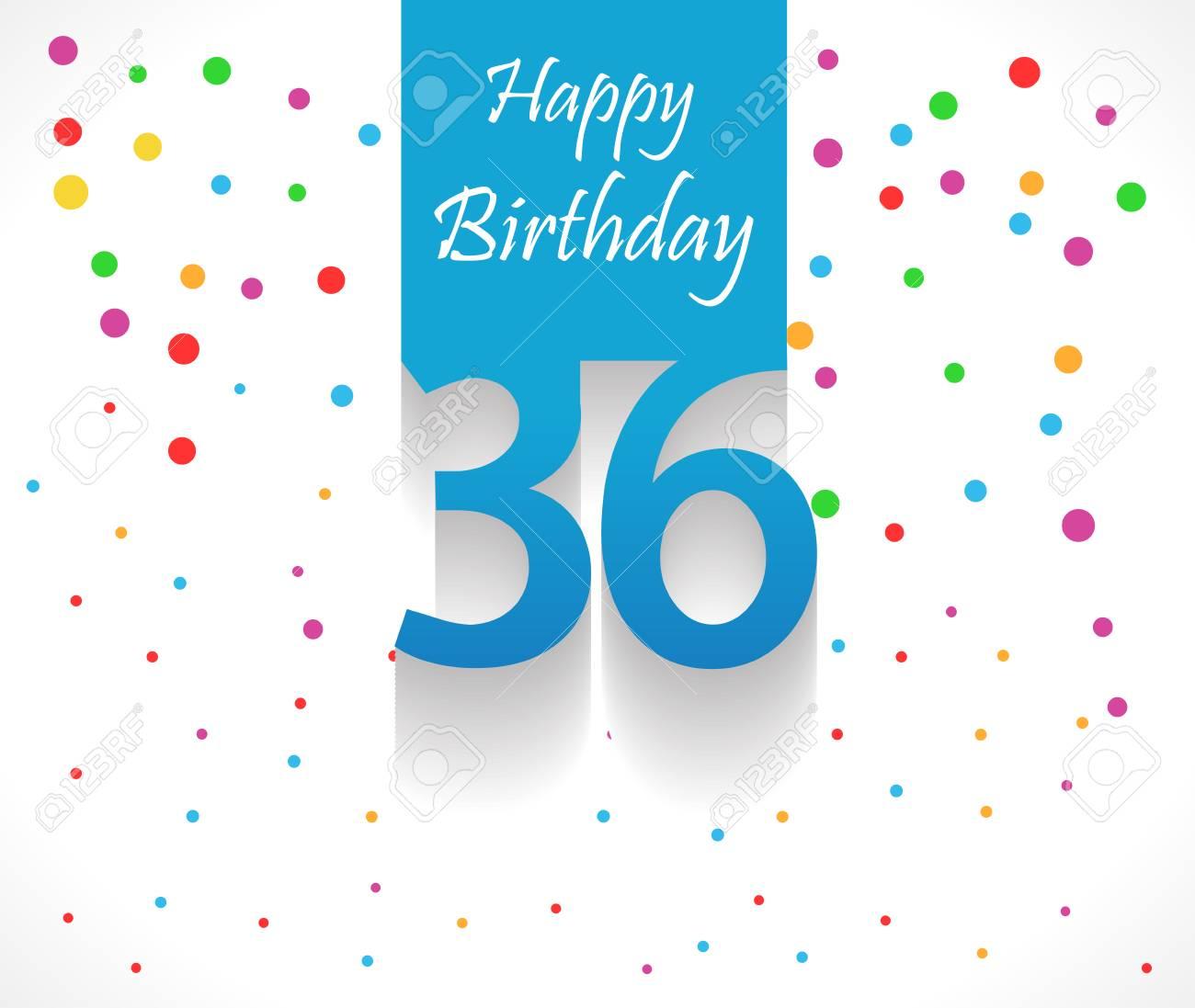 Fond De Joyeux Anniversaire 36 Ans Ou Carte Avec Des Confettis Colores Avec Des Pois Vecteur Eps10 Clip Art Libres De Droits Vecteurs Et Illustration Image 48624791