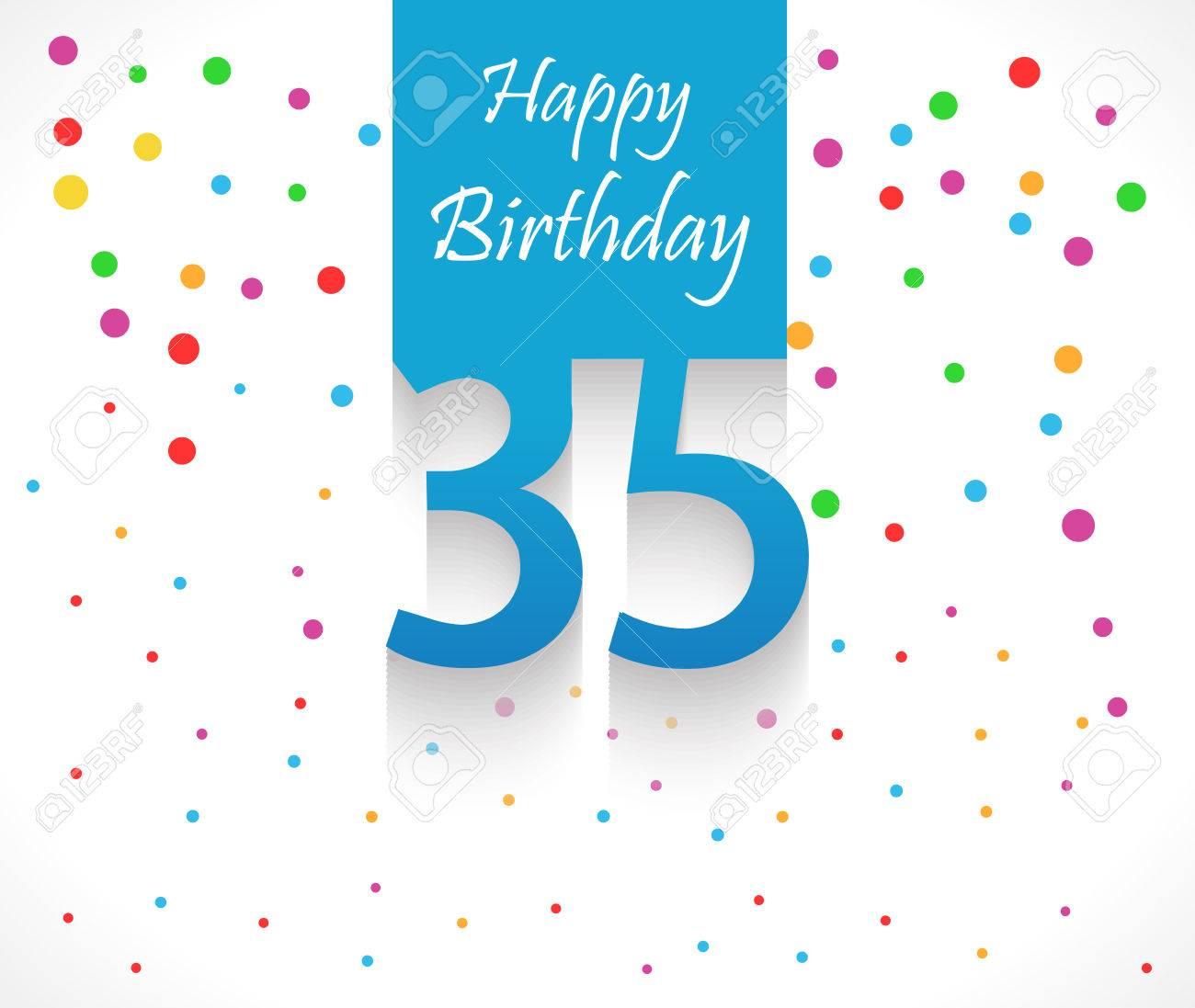 Fond D Anniversaire De 35 Ans Joyeux Ou Carte Avec Des Confettis