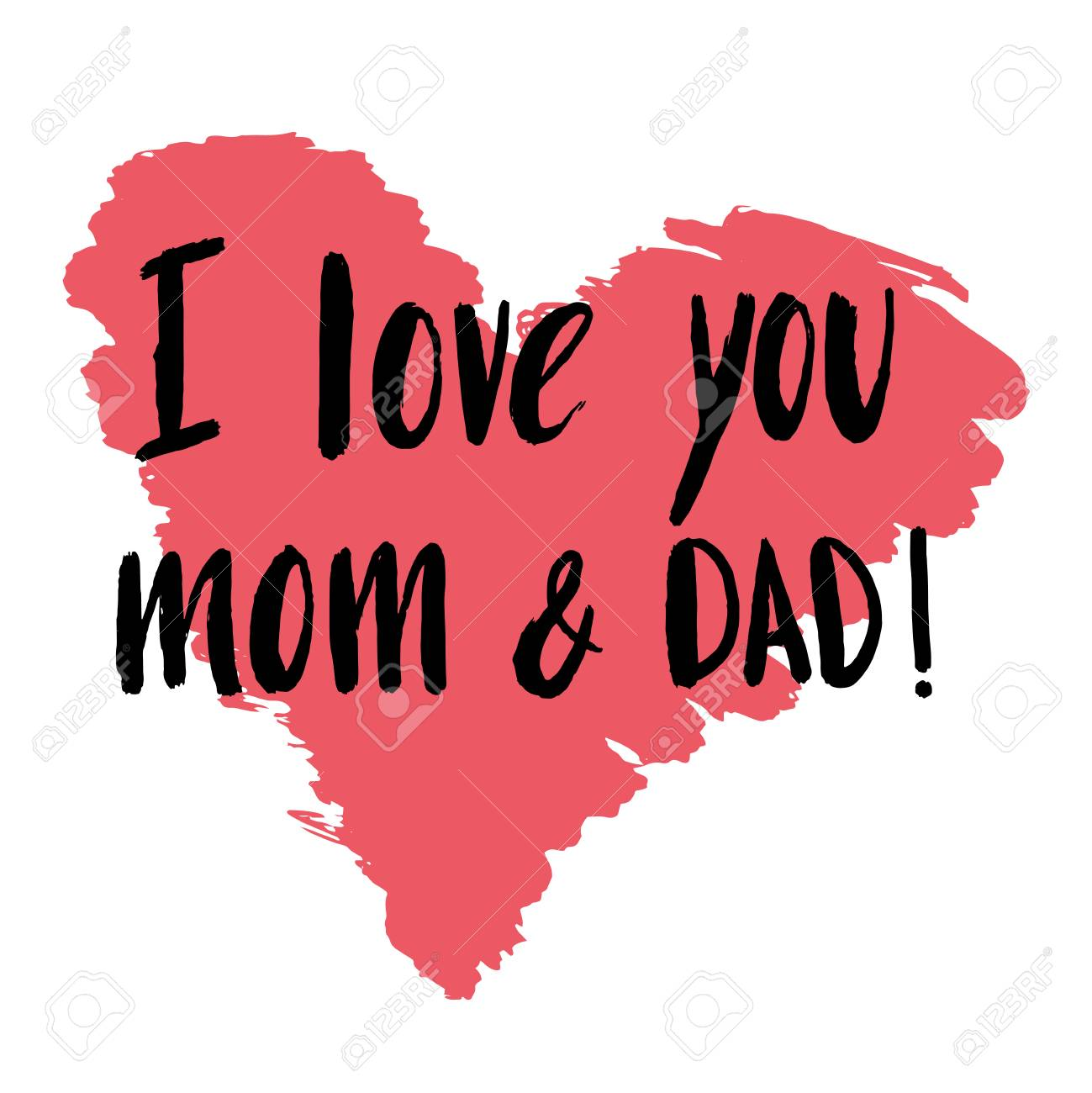 Hand Drawn Lettering Quote I Love You Mom And Dad For Poster