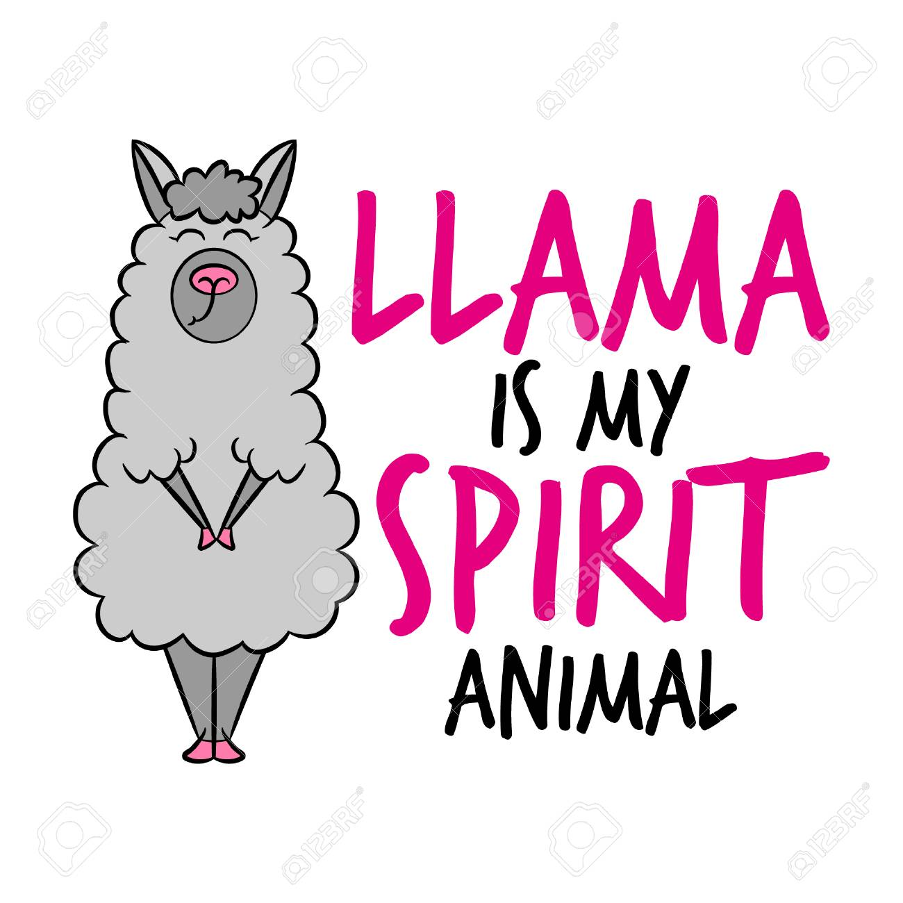 Llama Is My Spirit Animal Funny Vector Quotes And Drawing Lettering Poster