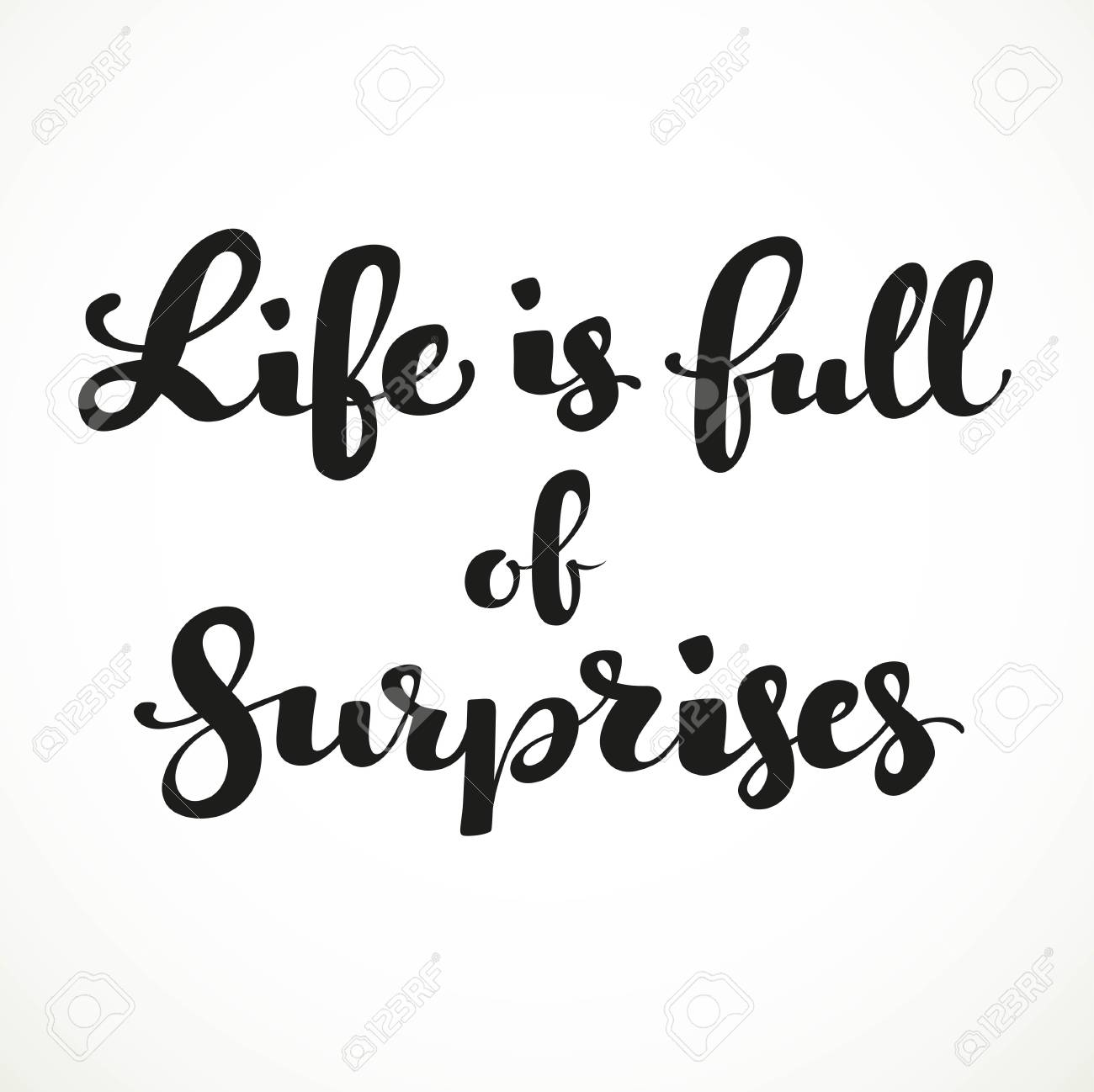 life can be full of surprises