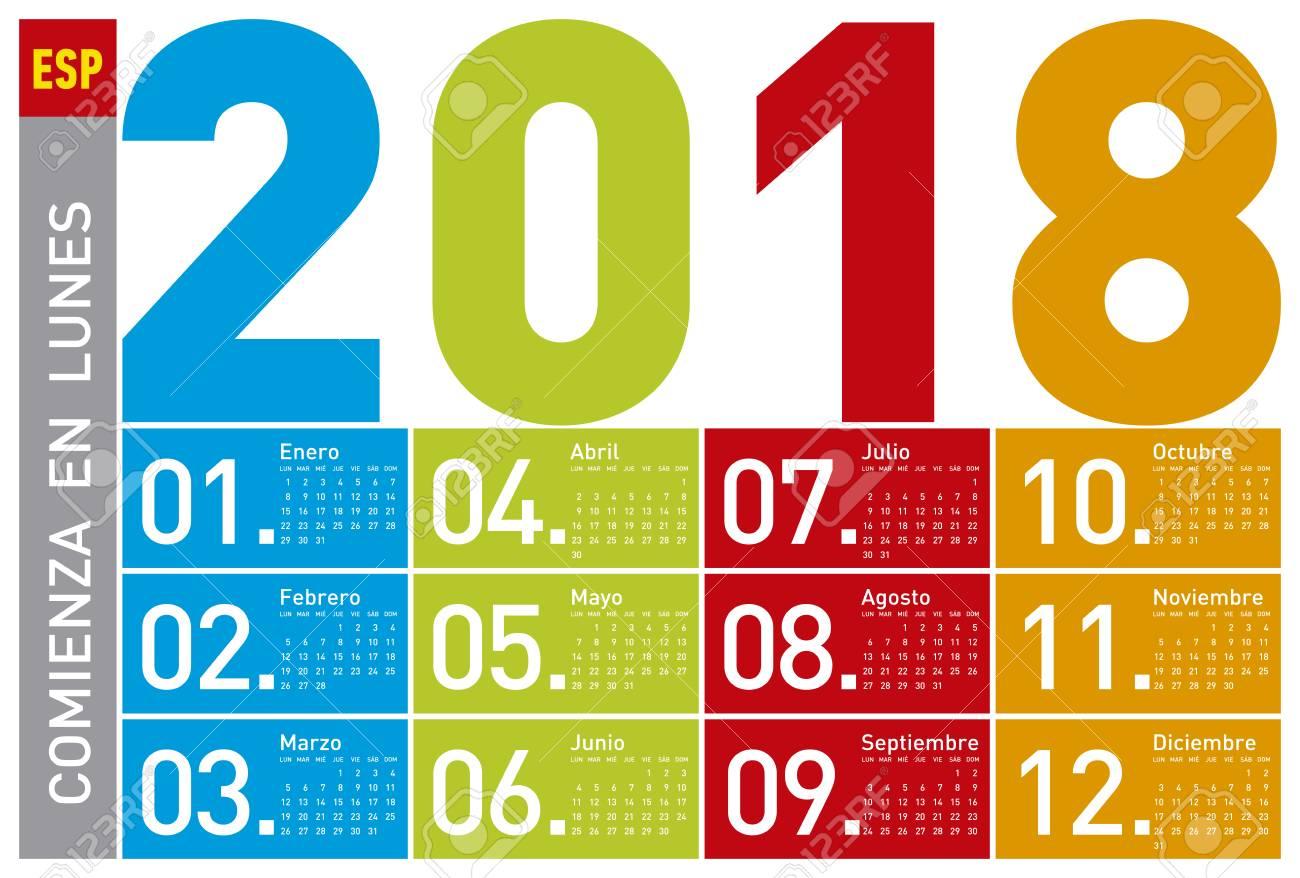 Calendario In Spagnolo.Calendario Colorato Per L Anno 2018 In Spagnolo La Settimana Inizia Il Lunedi