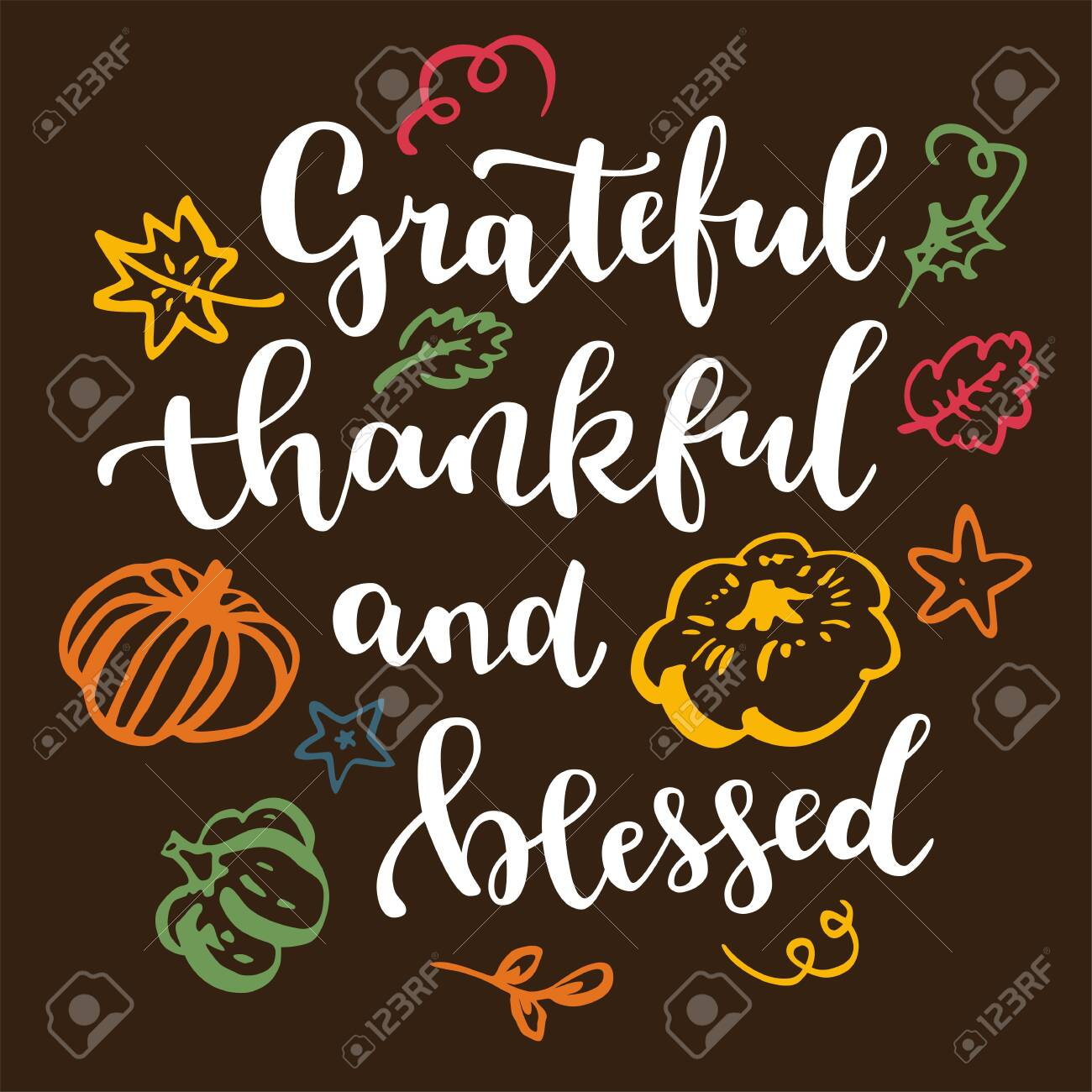 Grateful Thankful And Blessed Thanksgiving Quote Fall Modern Royalty Free Cliparts Vectors And Stock Illustration Image 129396452