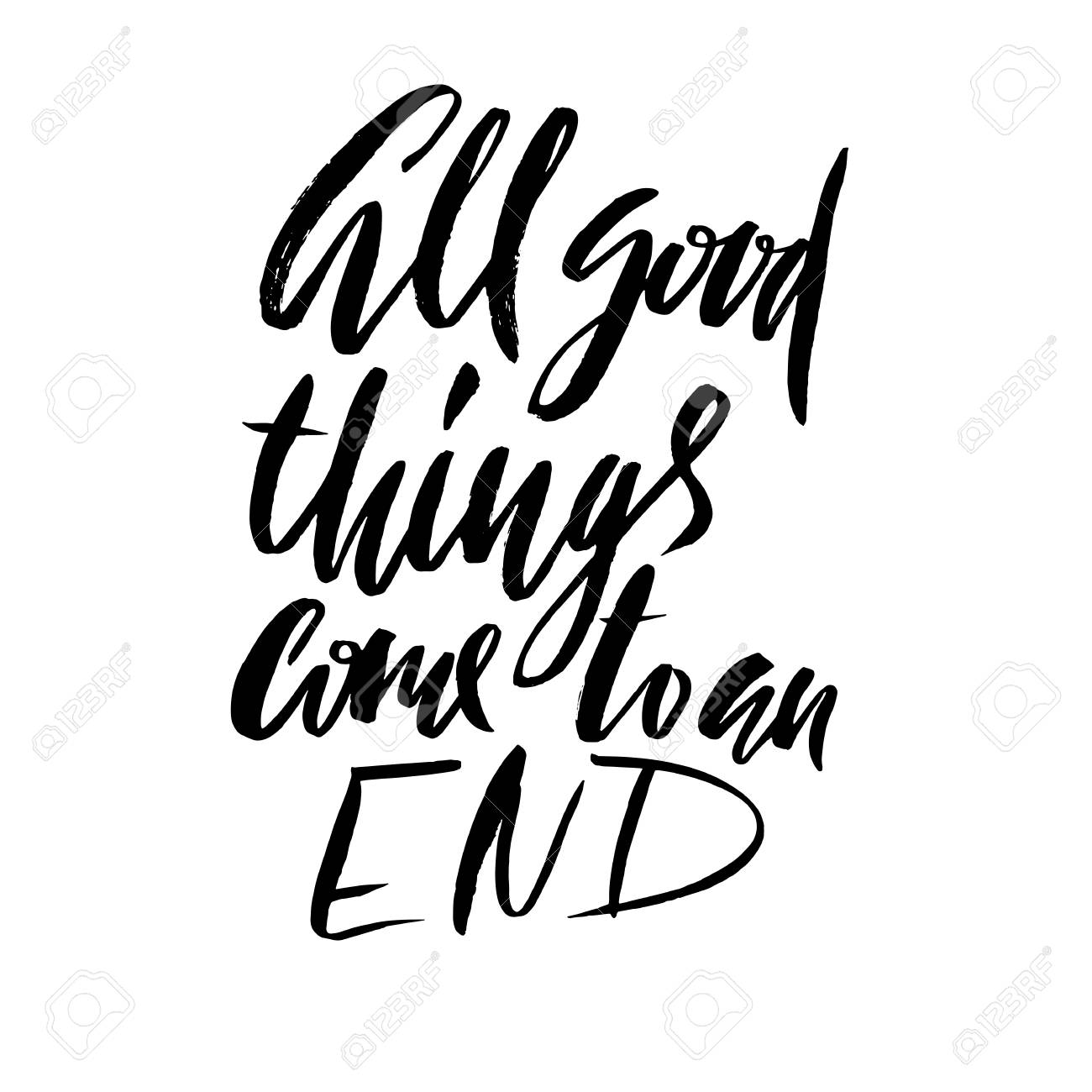 all good things come to an end hand drawn lettering proverb