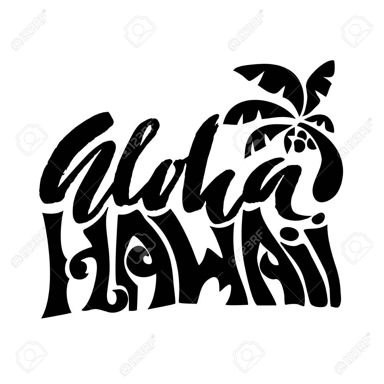 Hand drawn phrase aloha hawaii lettering design vector palm hand drawn phrase aloha hawaii lettering design vector palm illustration handwritten inscription m4hsunfo