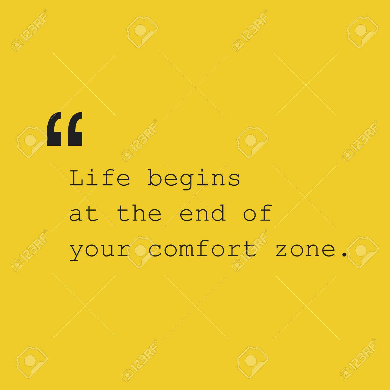 End Of Life Quotes Inspirational Life Begins At The End Of Your Comfort Zone  Inspirational Quote