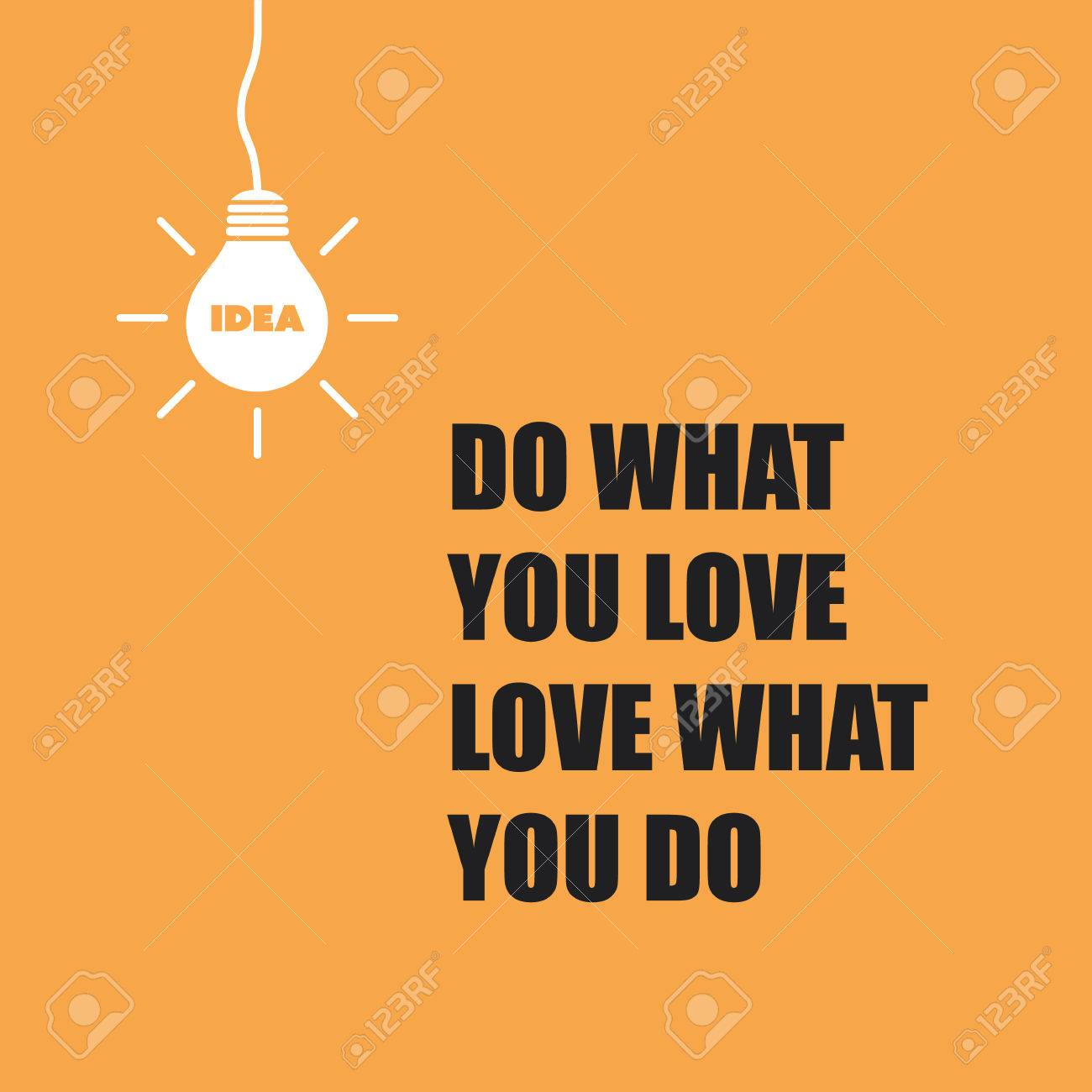 Do What You Love Love What You Do Quote Do What You Love Love What You Do  Inspirational Quote Slogan