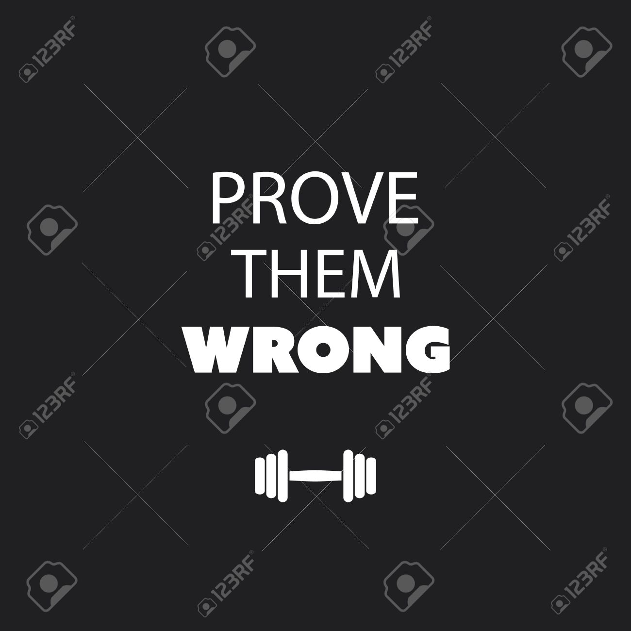Prove Them Wrong Quotes Prove Them Wrong  Inspirational Quote Slogan Saying On Black