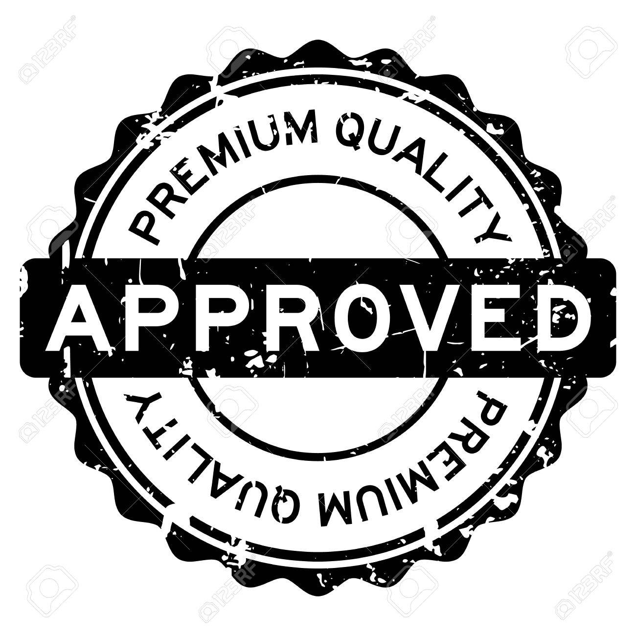 Grunge Black Premium Quality Approved Round Rubber Seal Stamp On White Background Stock Vector