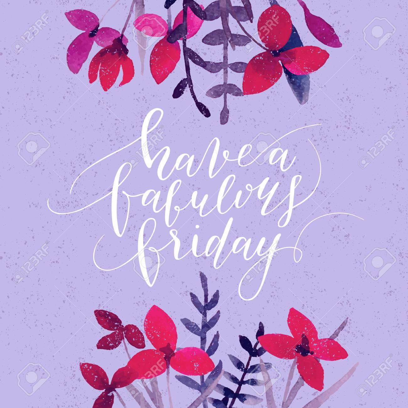 Vector hand drawn calligraphic quote Have a fabulous friday...