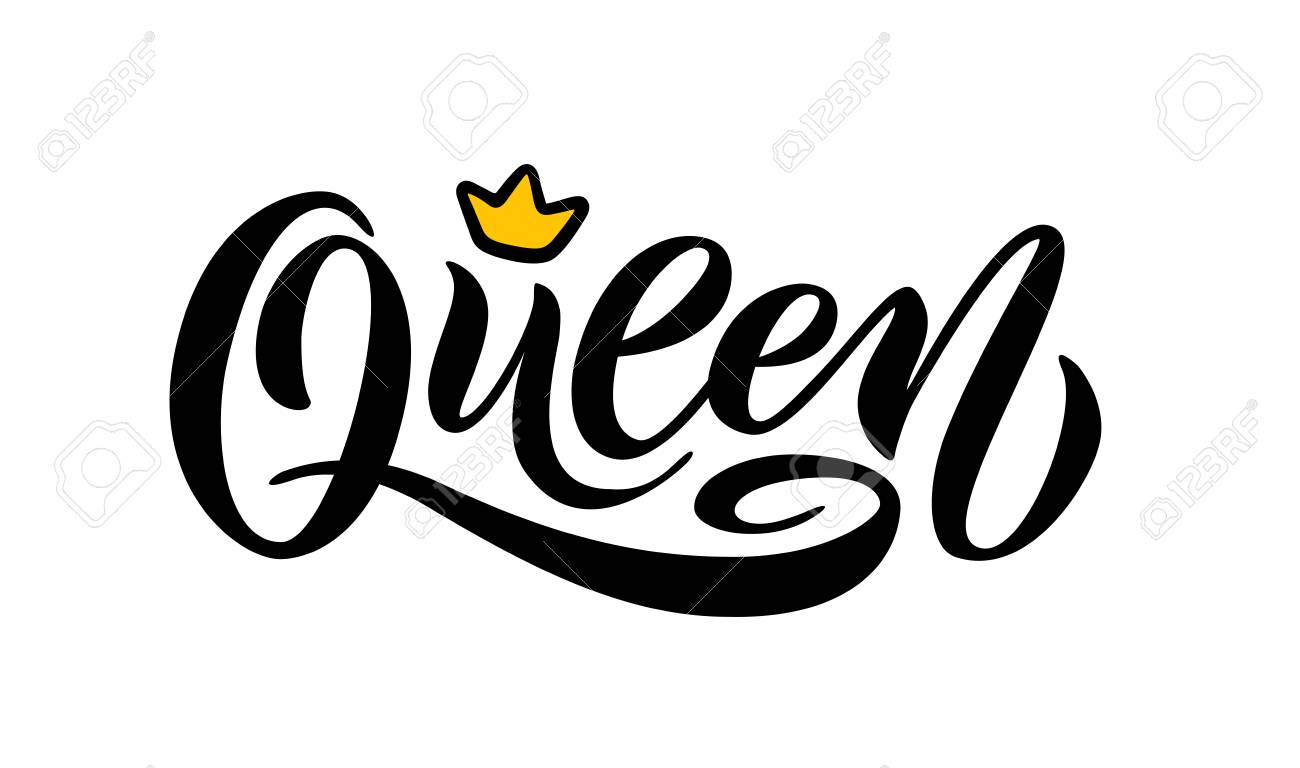 Queen word with crown. calligraphy fun design to print on tee, shirt, hoody, poster banner sticker, card. Hand lettering text vector illustration - 110745853