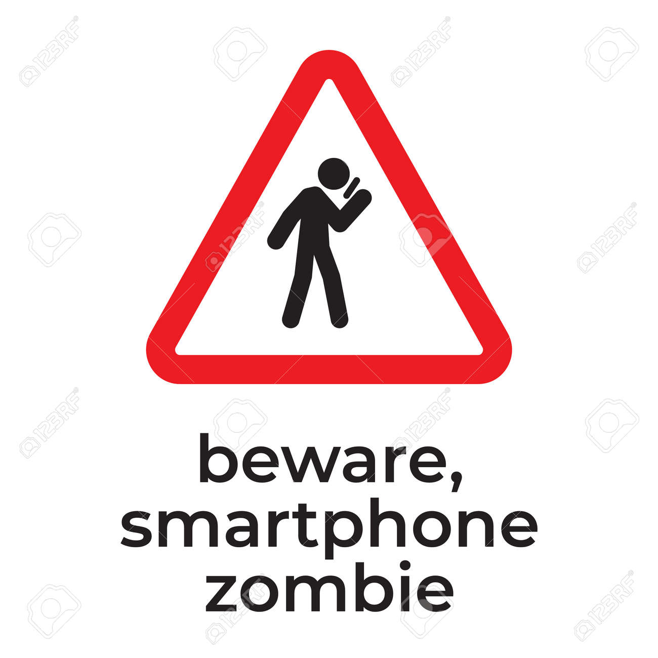 Beware of smartphone zombies, Warning sign for driver. Careless smartphone user on the street. Don t use your phone while walking. - 163226507