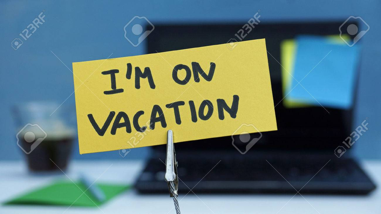 I Am On Vacation Written A Memo At The Office Stock Photo