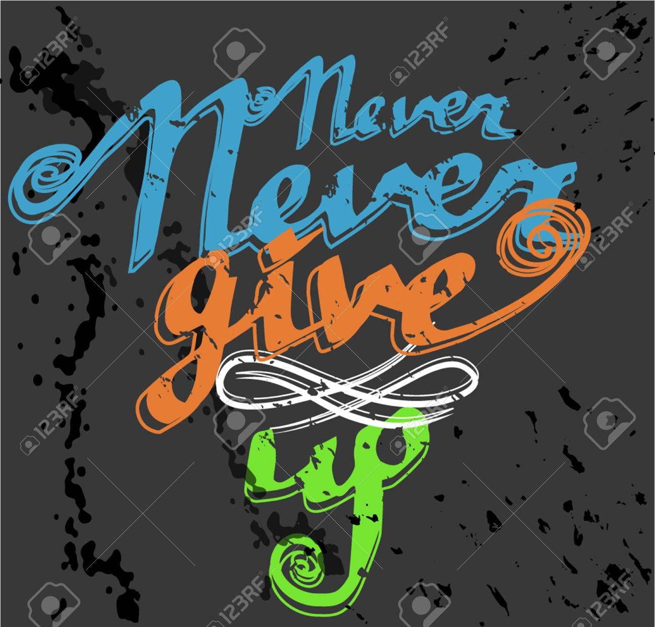Color art tipografia - Foto De Archivo Mano Cartel De La Tipograf A Dibujada Nunca Darse Por Vencido En El Color
