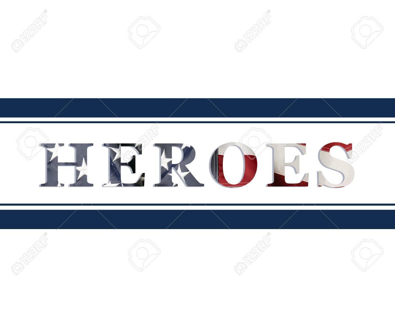 Wort-Helden In Der Amerikanischen Flagge Färbt Blaue Linien Als Der ...