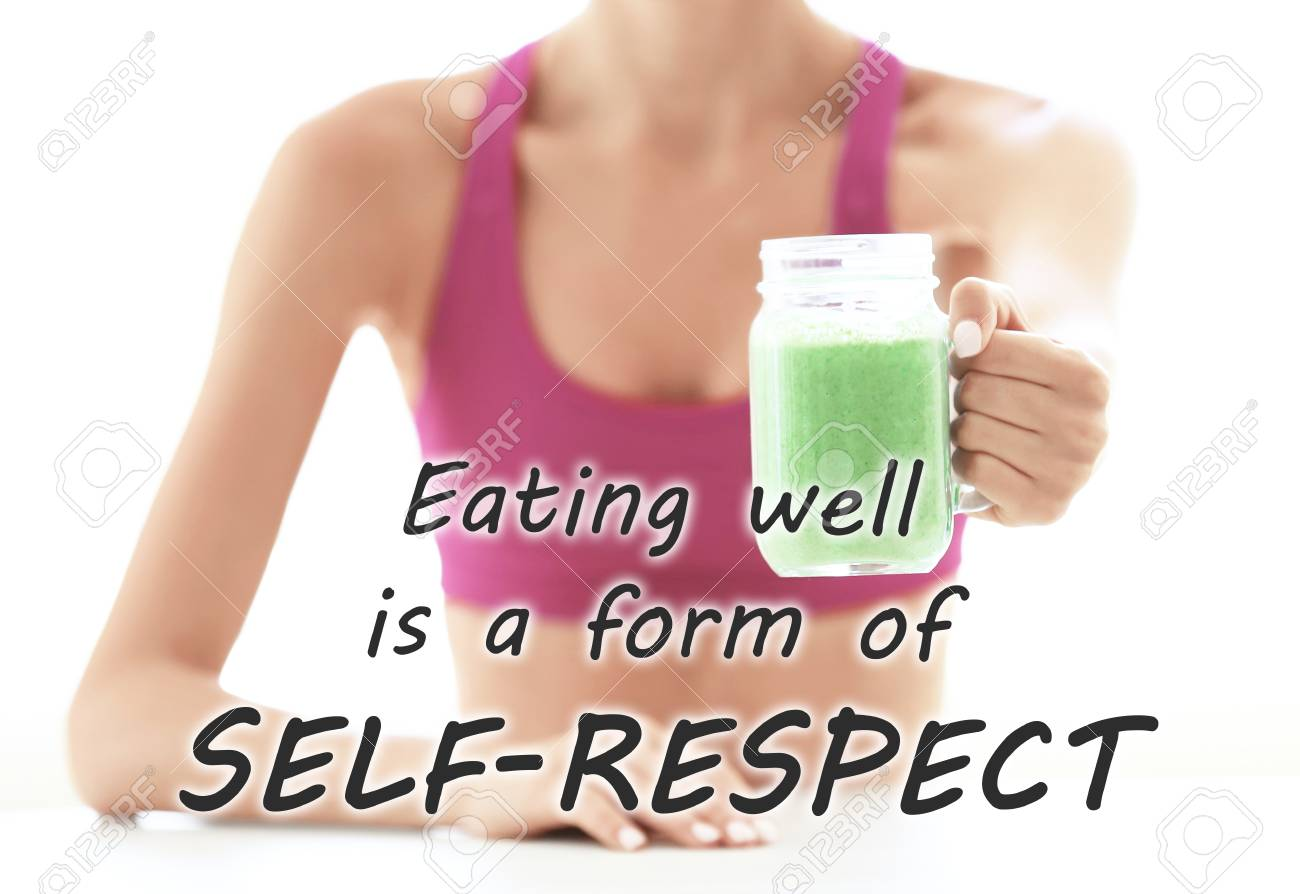 Fitness Quotes Text Eating Well Is A Form Of Self Respect And Stock Photo Picture And Royalty Free Image Image 92045598