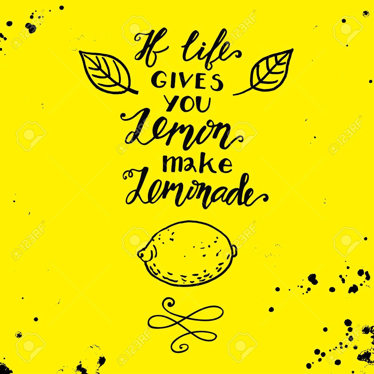 If Life Gives You Lemons Make A Lemonade Handdrawin Motivational