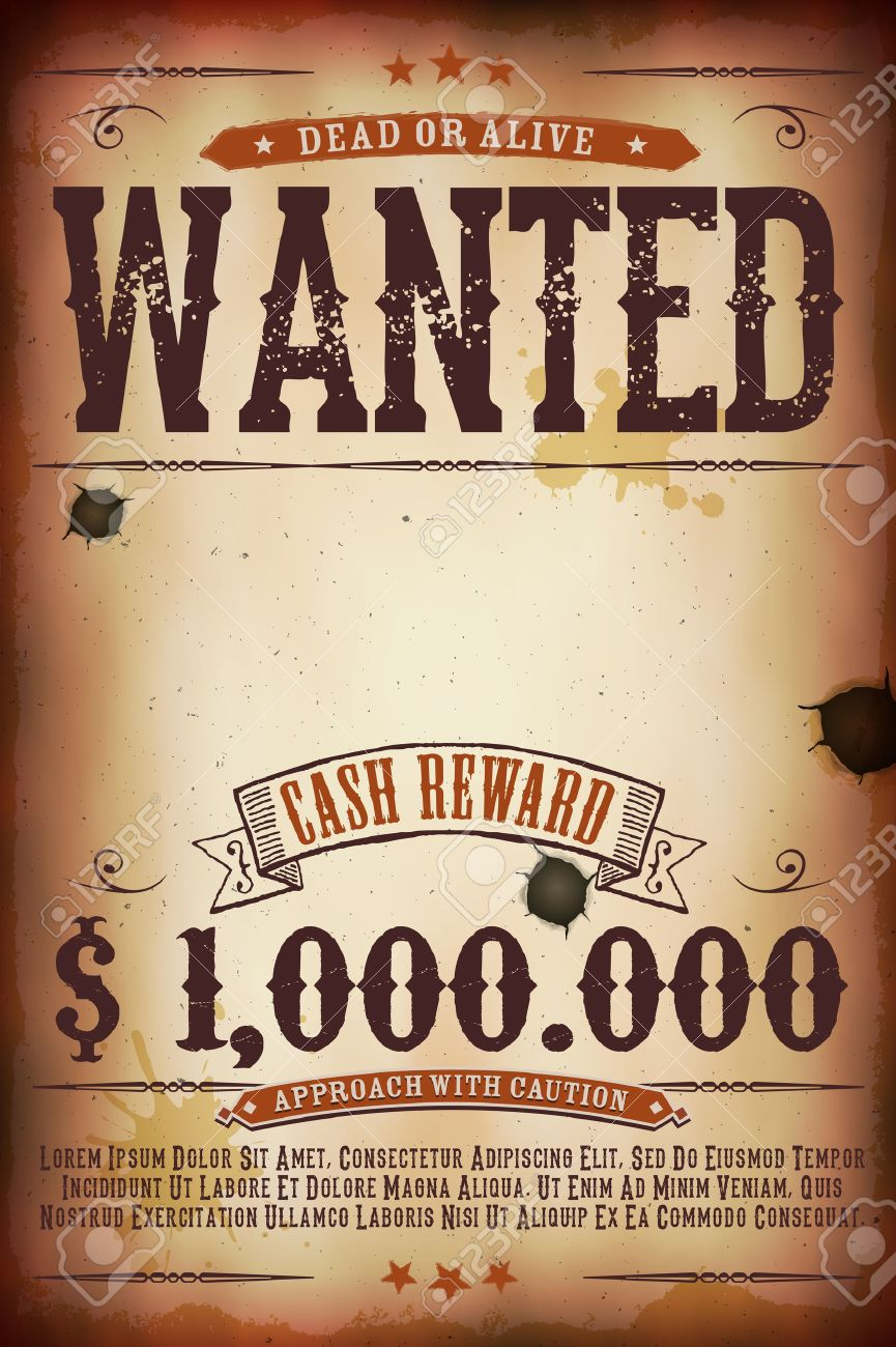 Illustration of a vintage old wanted placard poster template, with dead or alive inscription, cash reward as in far west and western movies - 45006937