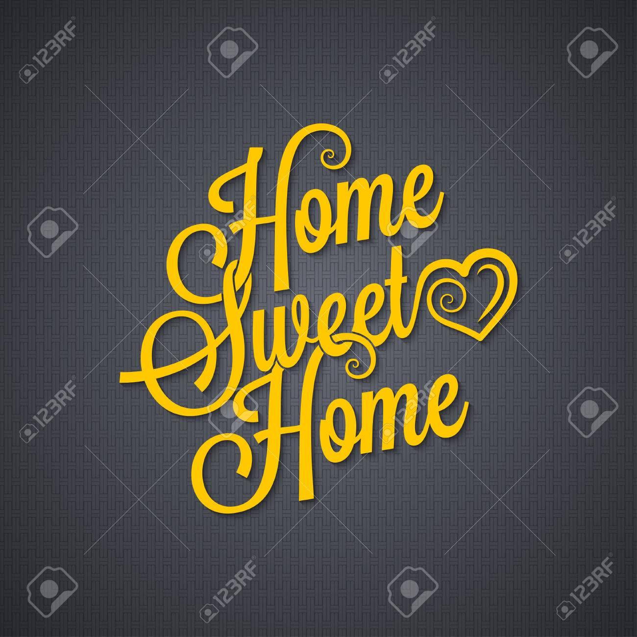 home sweet home vintage lettering - 52935269