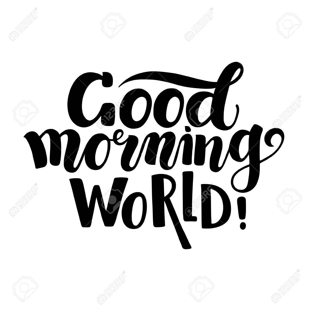 良い朝の世界、手書き文字、白い...