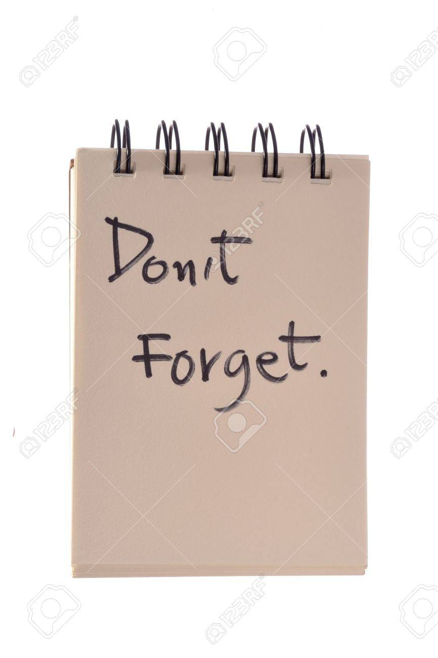 Say Don't forget Stock Photo - 11787263