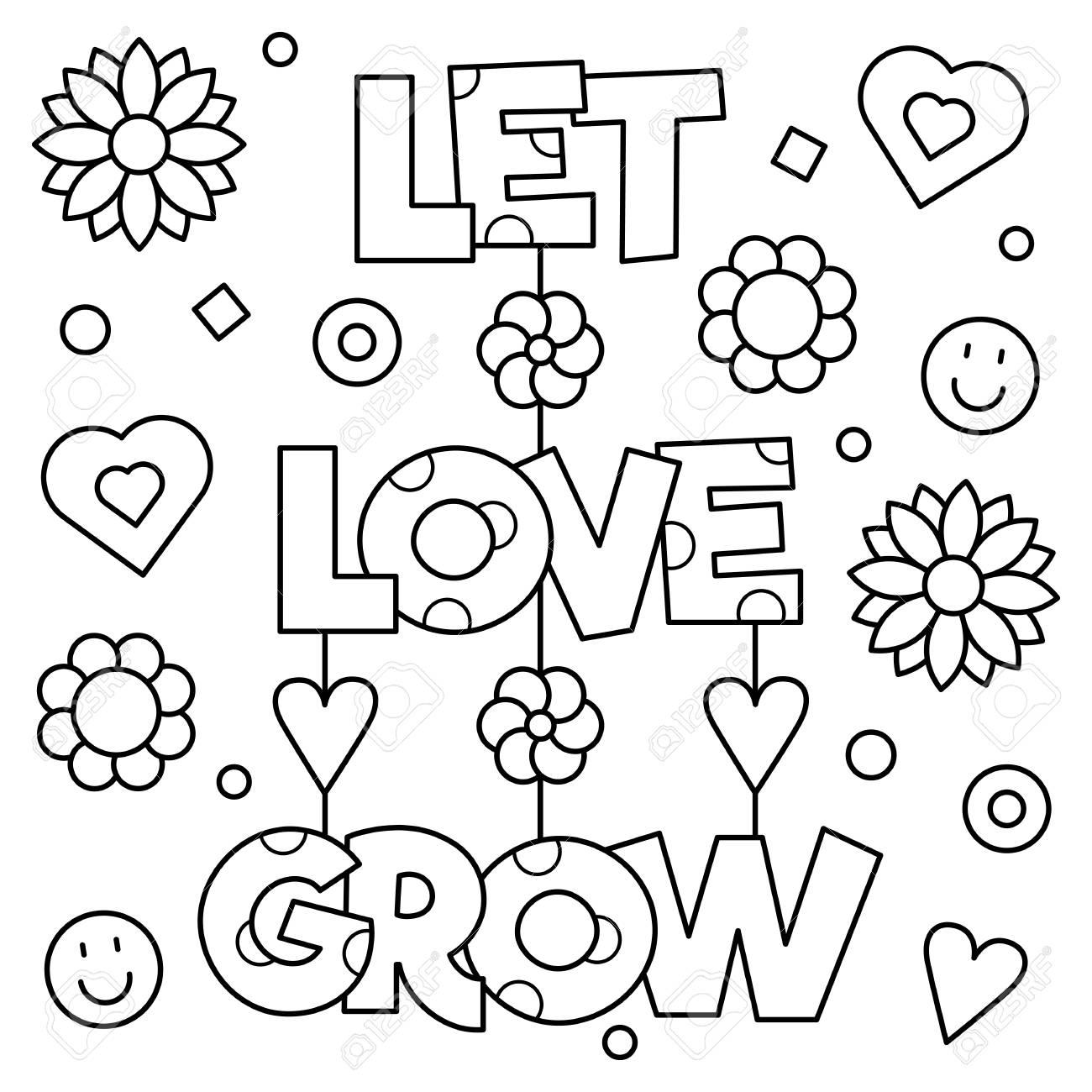 Deja Crecer Al Amor. Dibujo Para Colorear. Ilustración Del Vector ...