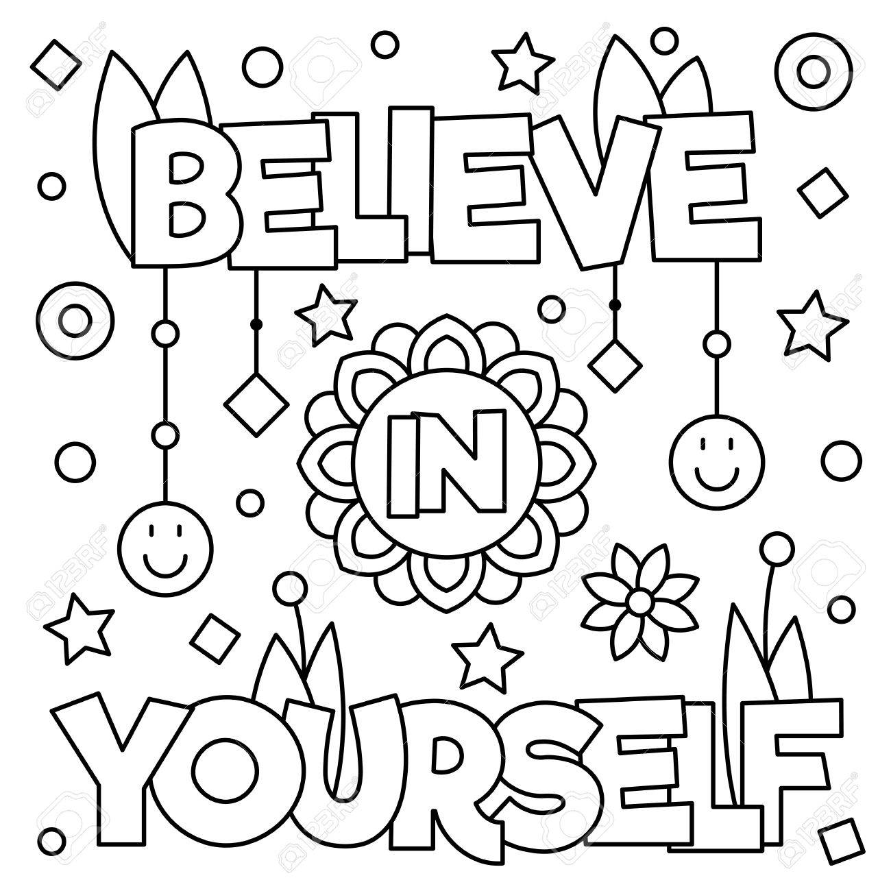 Believe In Yourself Coloring Page Black And White Vector Illustration Royalty Free Cliparts Vectors And Stock Illustration Image 84815104