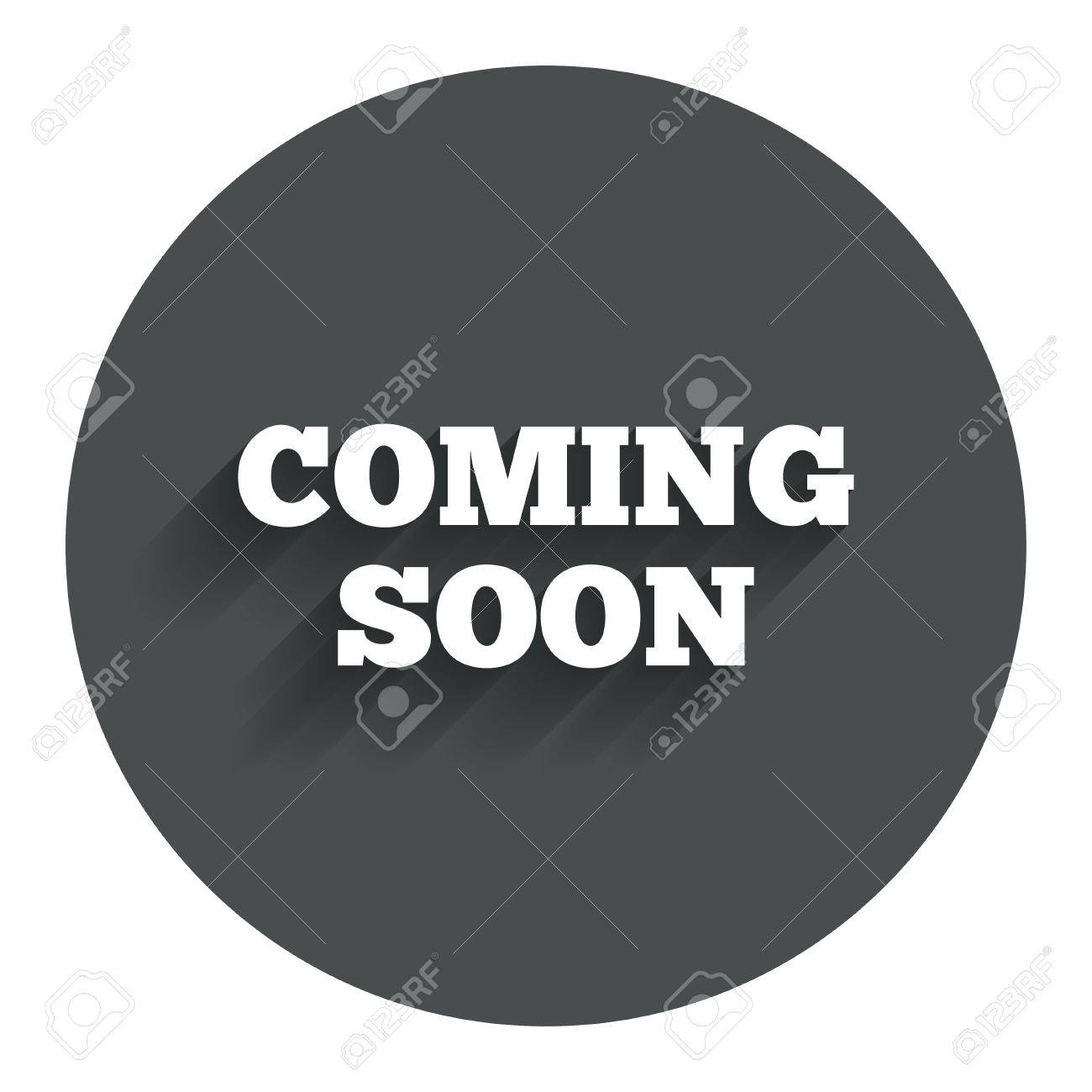 coming soon sign icon promotion announcement symbol circle