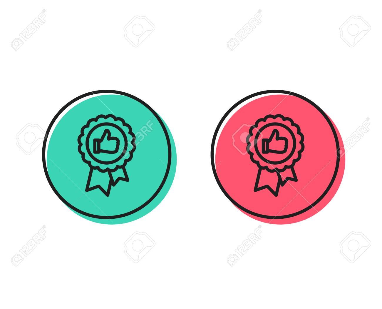 Positive feedback line icon. Award medal symbol. Reward sign. Positive and negative circle buttons concept. Good or bad symbols. Positive feedback Vector - 112886015